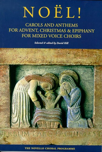 Noël! Carols And Anthems For Advent  Christmas: SATB: Vocal Score