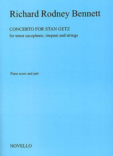 Richard Rodney Bennett: Concerto For Stan Getz (Saxophone/Piano): Tenor