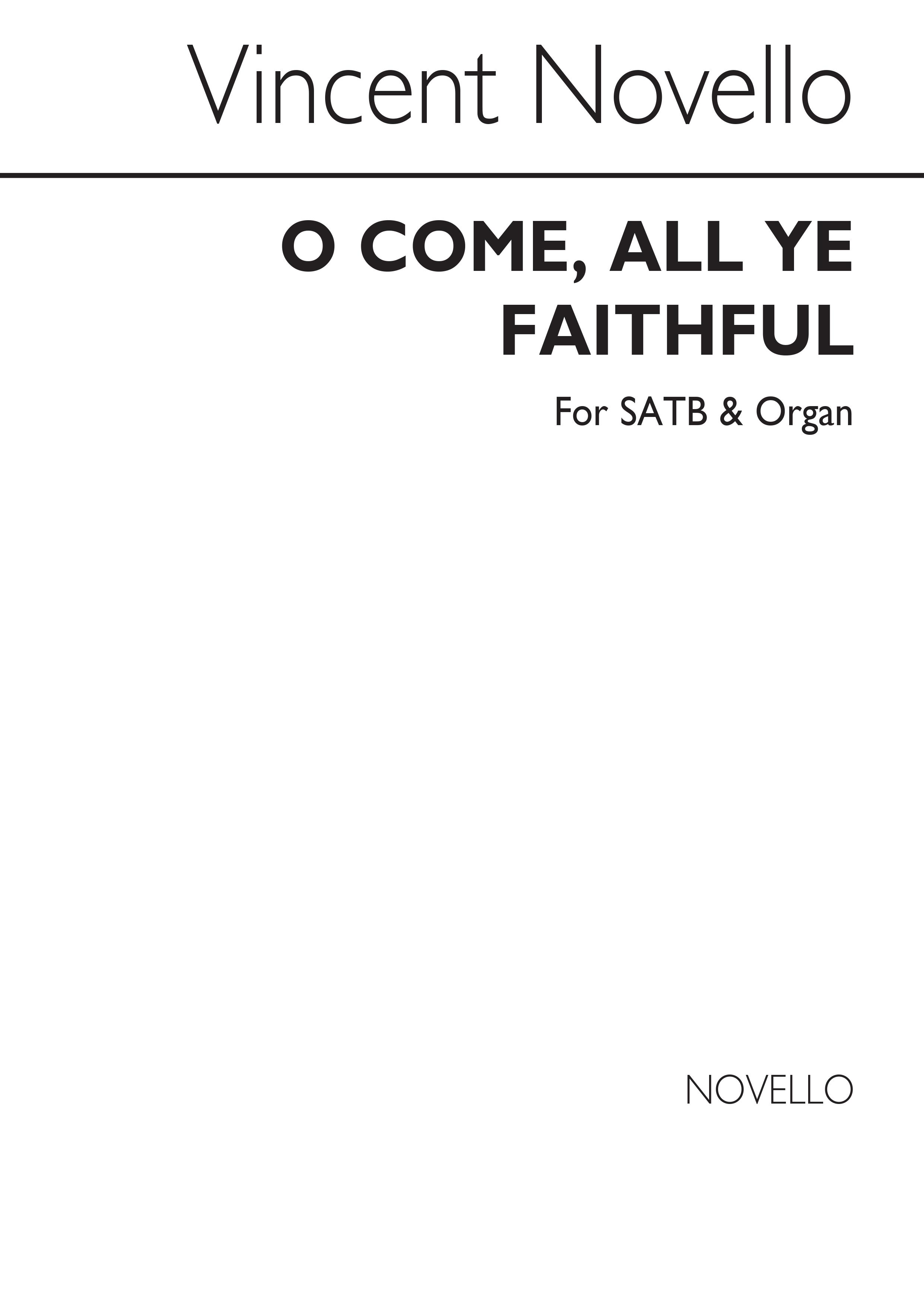 O Come All Ye Faithful (Adeste Fideles) Satb/Org: SATB