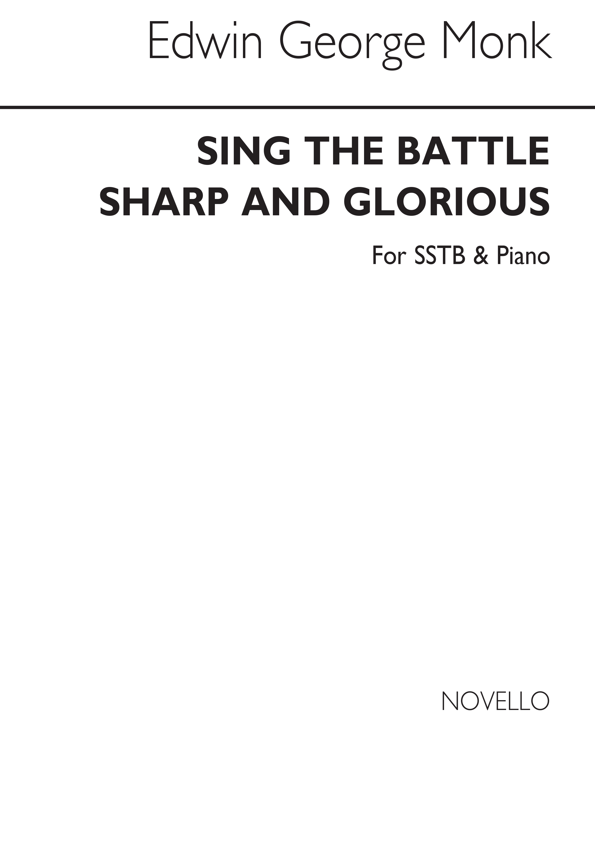 Edwin George Monk: Sing The Battle Sharp And Glorious: Mixed Choir: Vocal Score