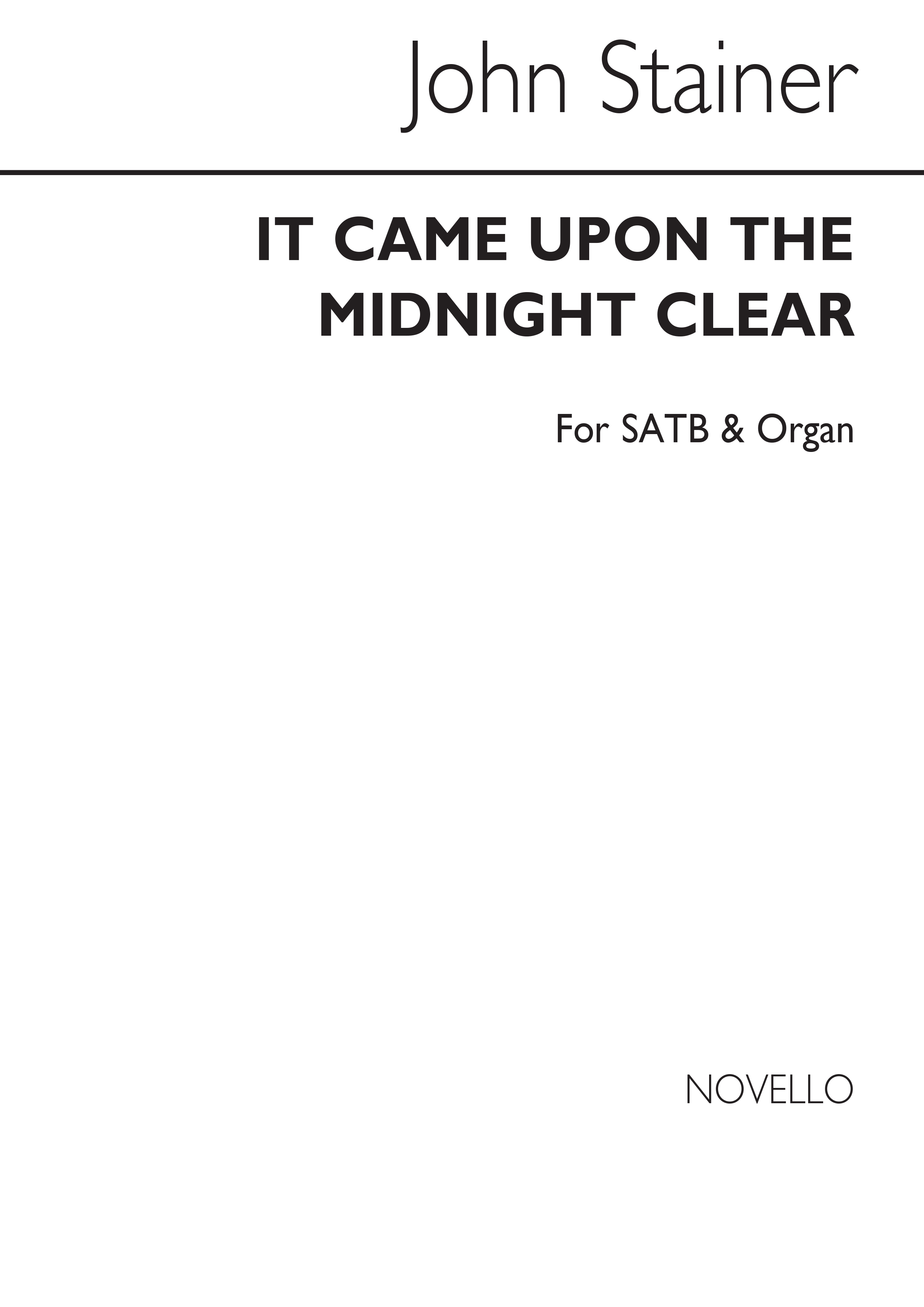 Sir John Stainer: It Came Upon The Midnight Clear: SATB: Vocal Score