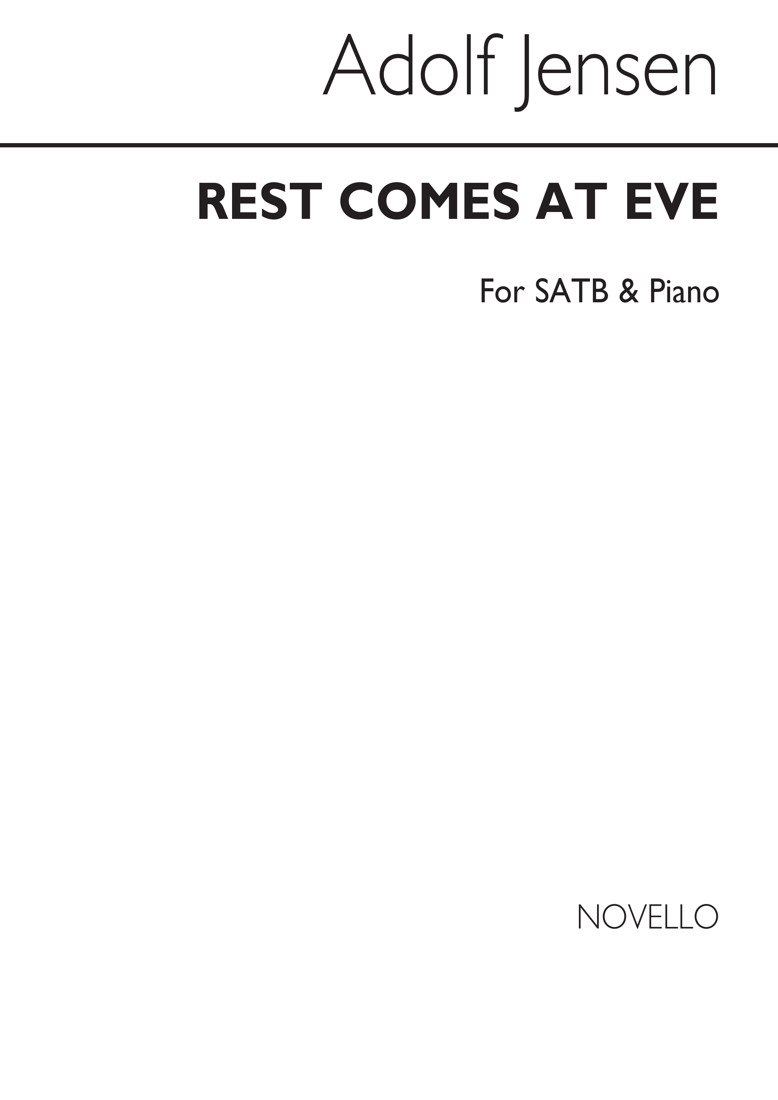 Adolf Jensen: Rest Comes At Eve: SATB: Vocal Score