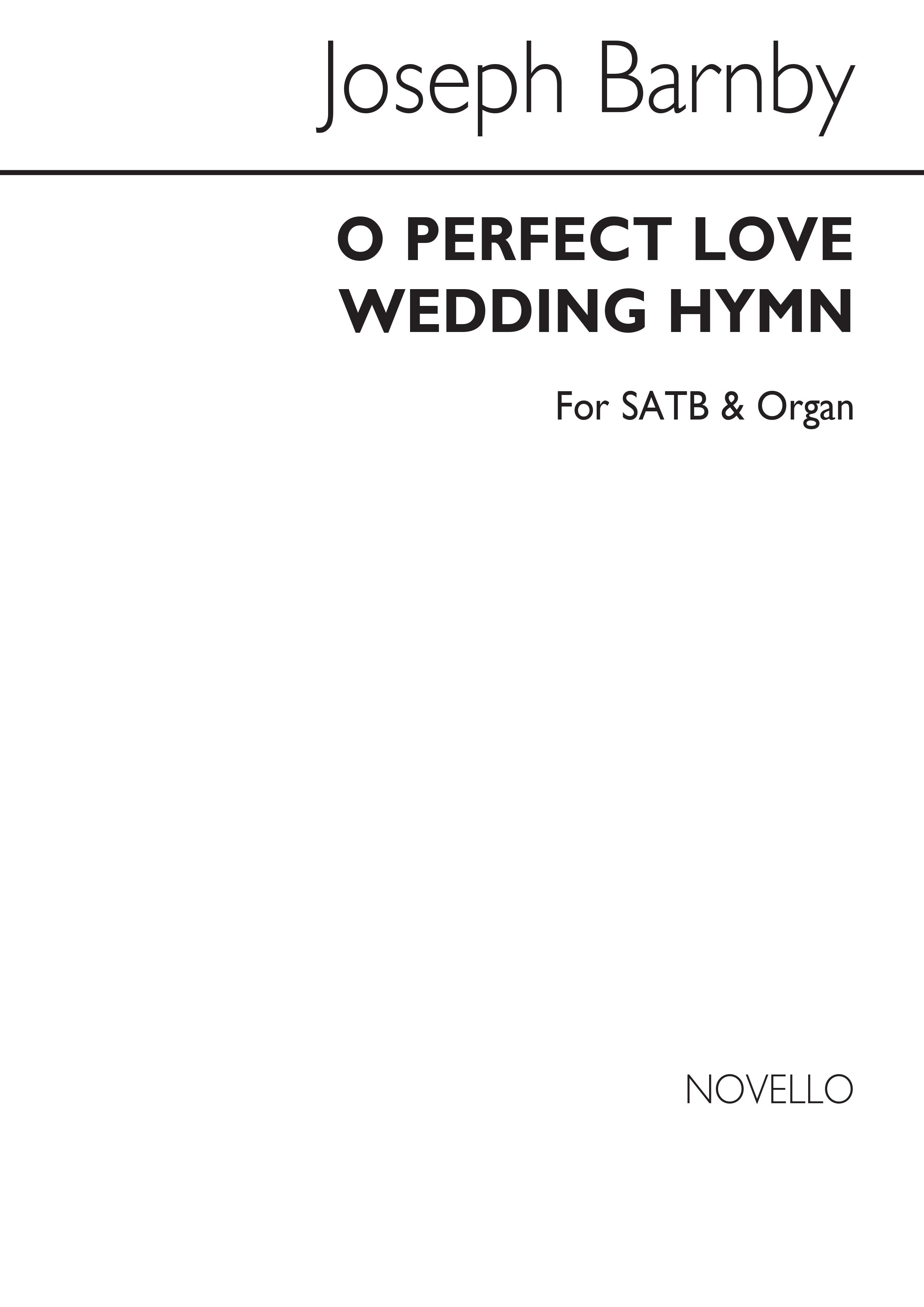 Joseph Barnby: O Perfect Love (Wedding Hymn): SATB: Vocal Score