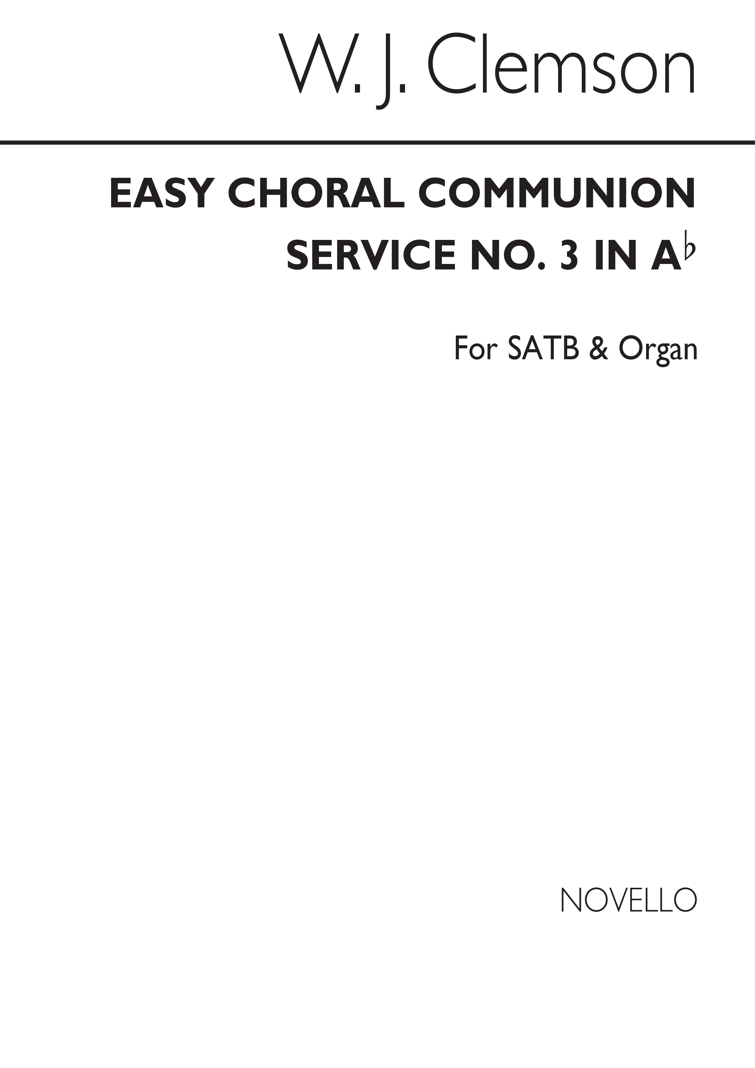 Walter J. Clemson: Easy Choral Communion Service (No.3 In Ab): SATB: Vocal Score