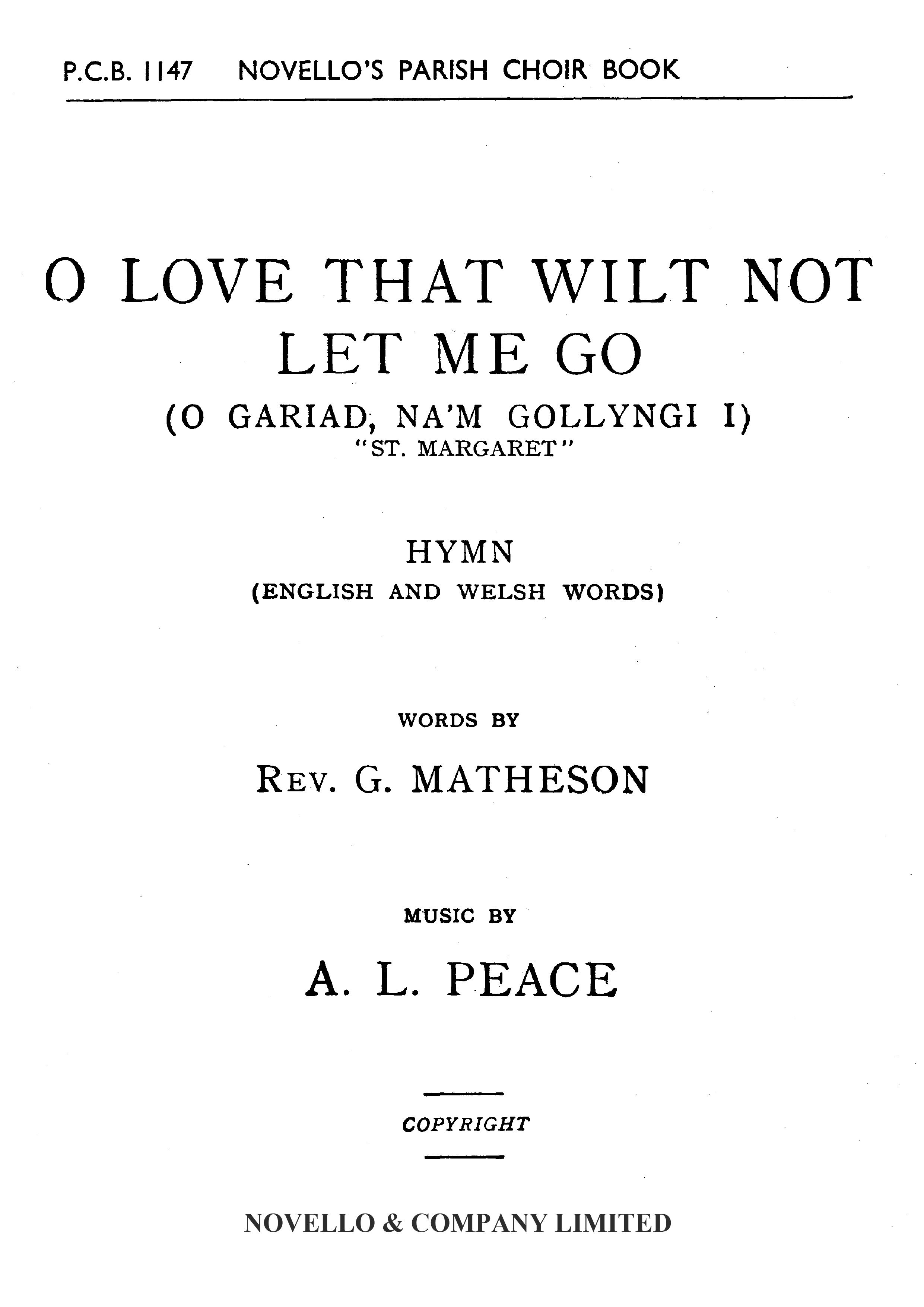Albert Lister Peace: O Love That Wilt Not Let Me Go (English/Welsh): SATB: Vocal