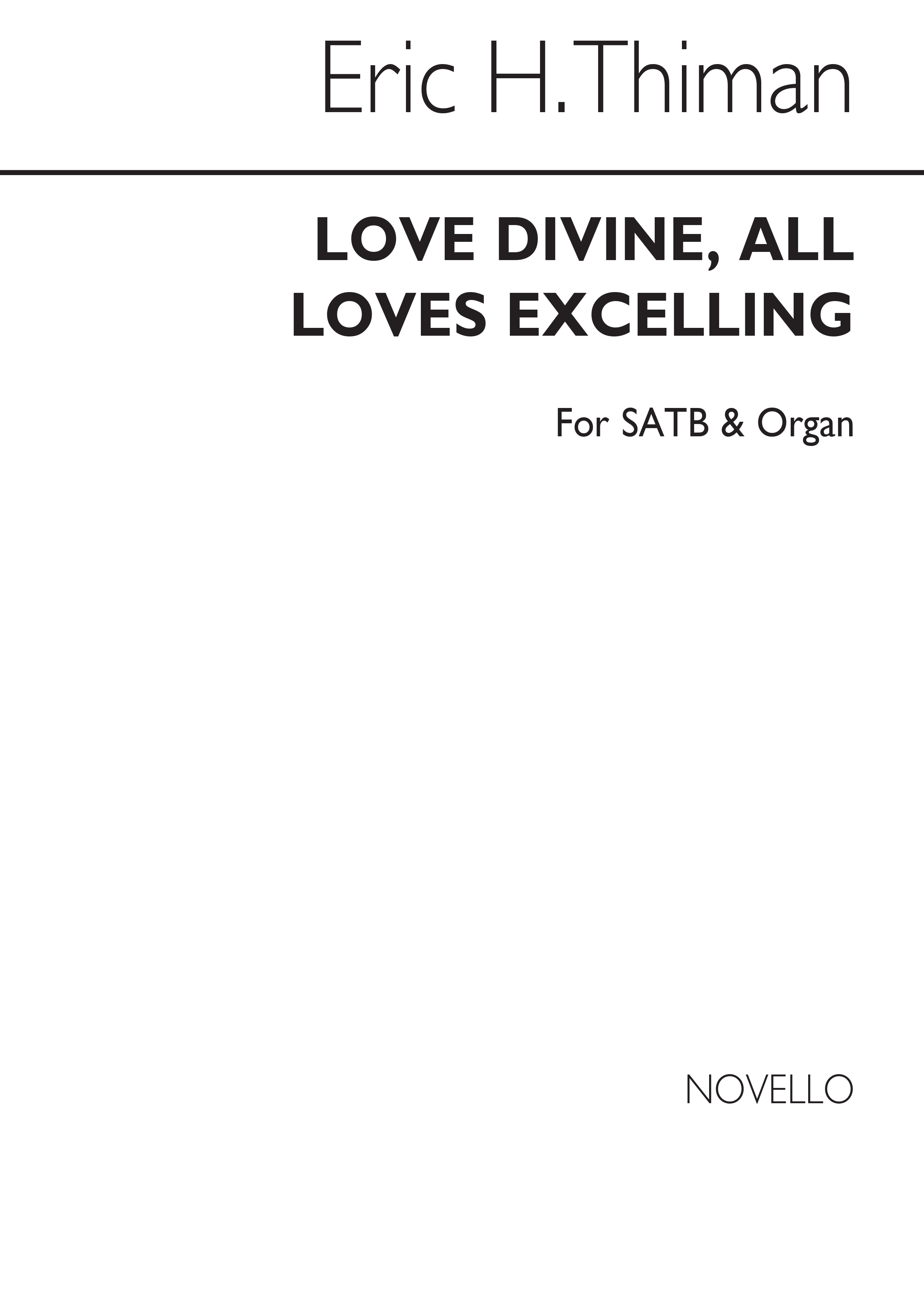 Eric Thiman: Love Divine All Loves Excelling (Hymn): SATB: Vocal Score