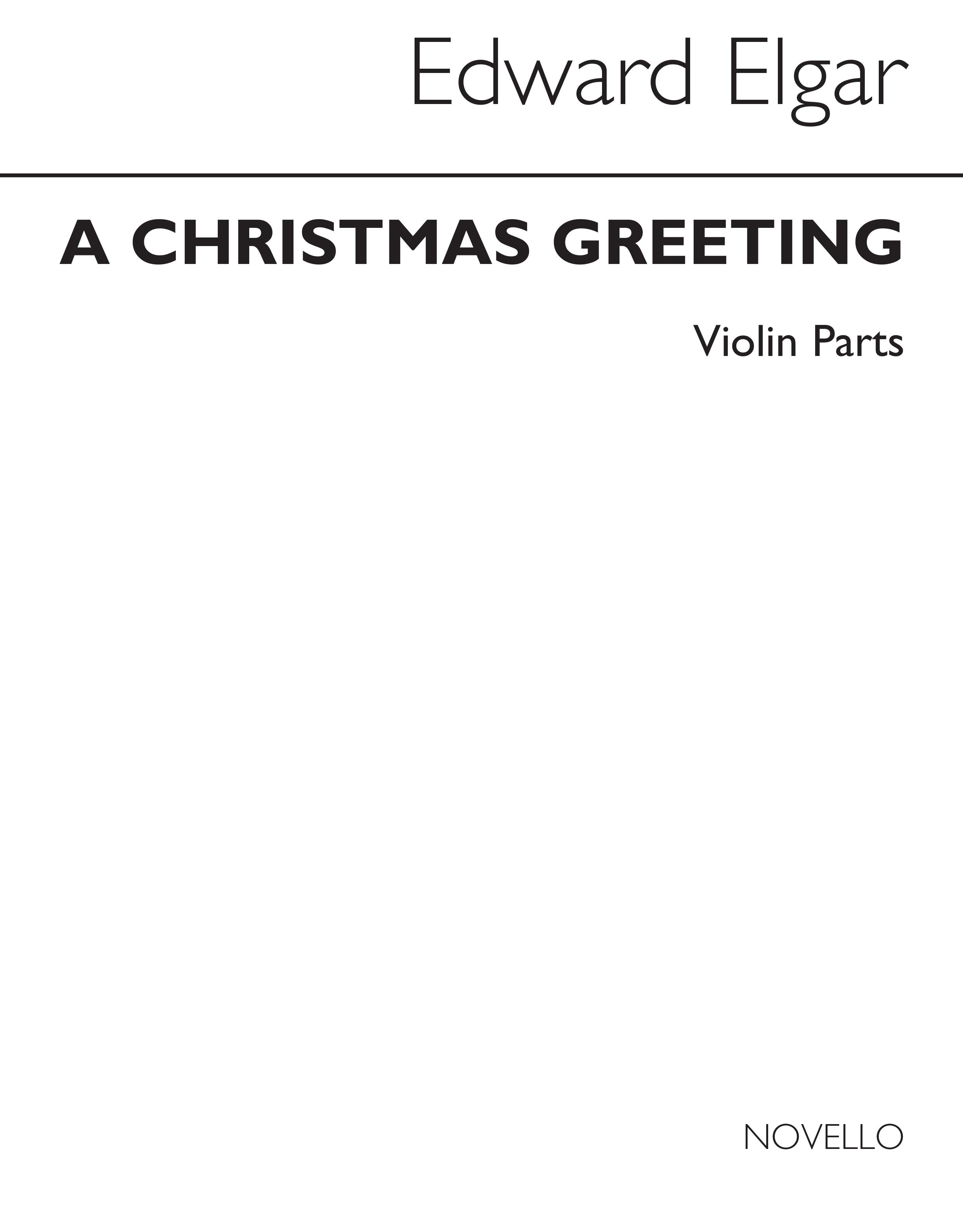 Edward Elgar: Christmas Greeting Violin Parts: Violin: Parts