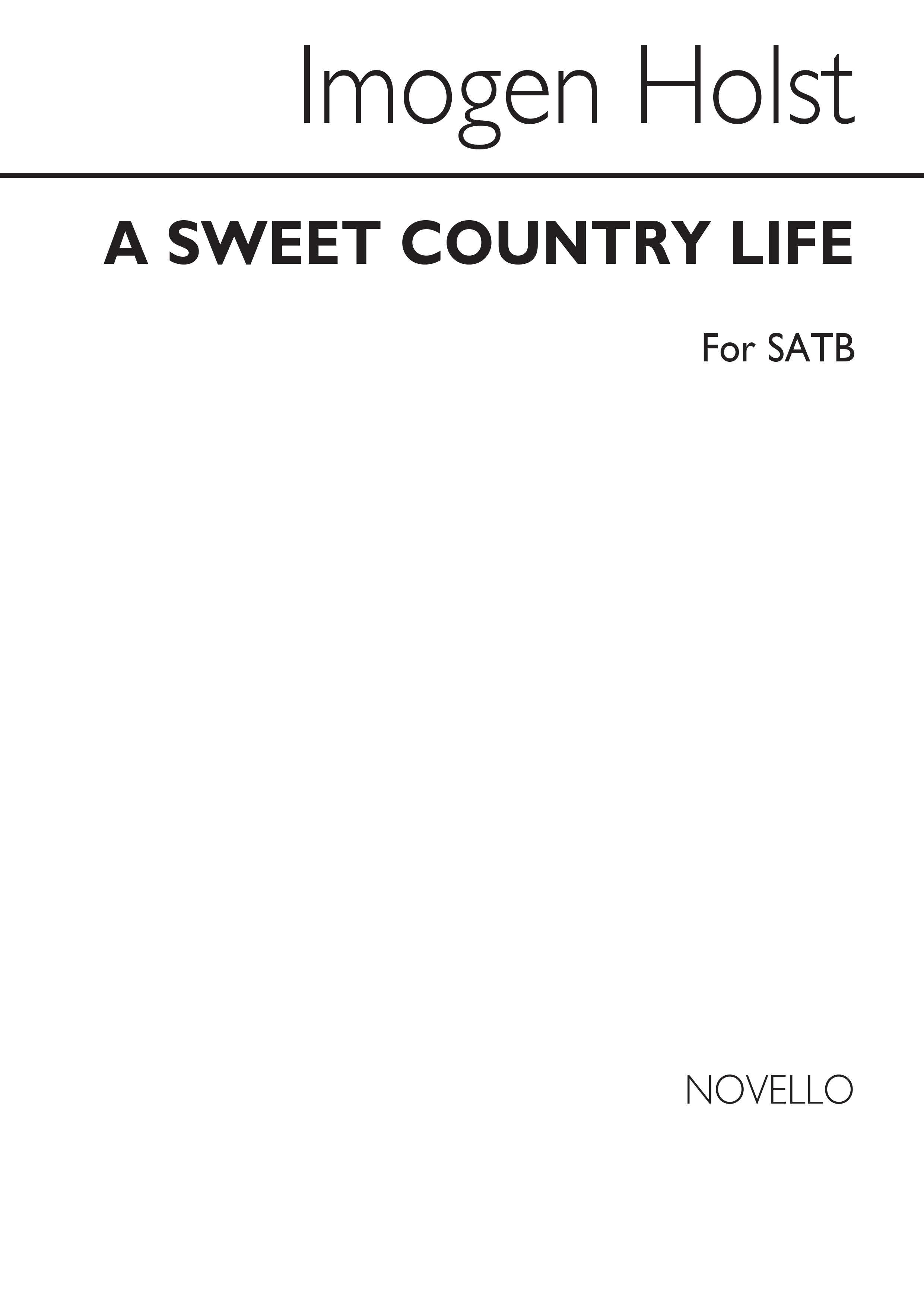 Cecil Sharp Imogen Holst: A Sweet Country Life: SATB: Vocal Score