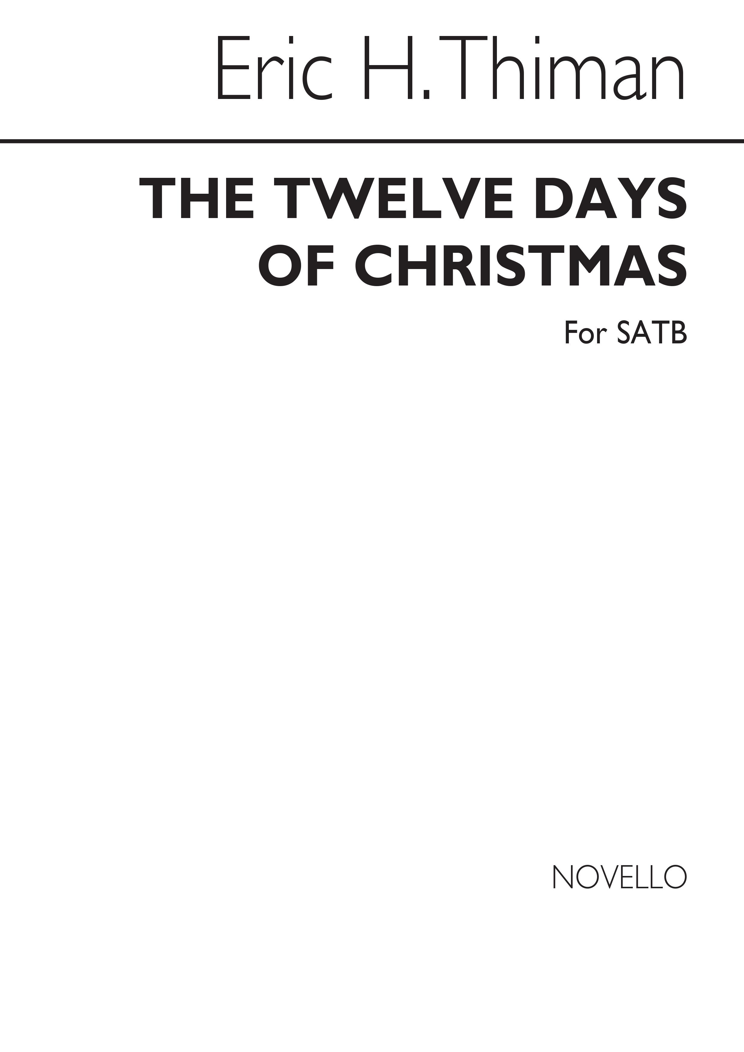 Frederic Austin: The Twelve Days Of Christmas: SATB: Vocal Score