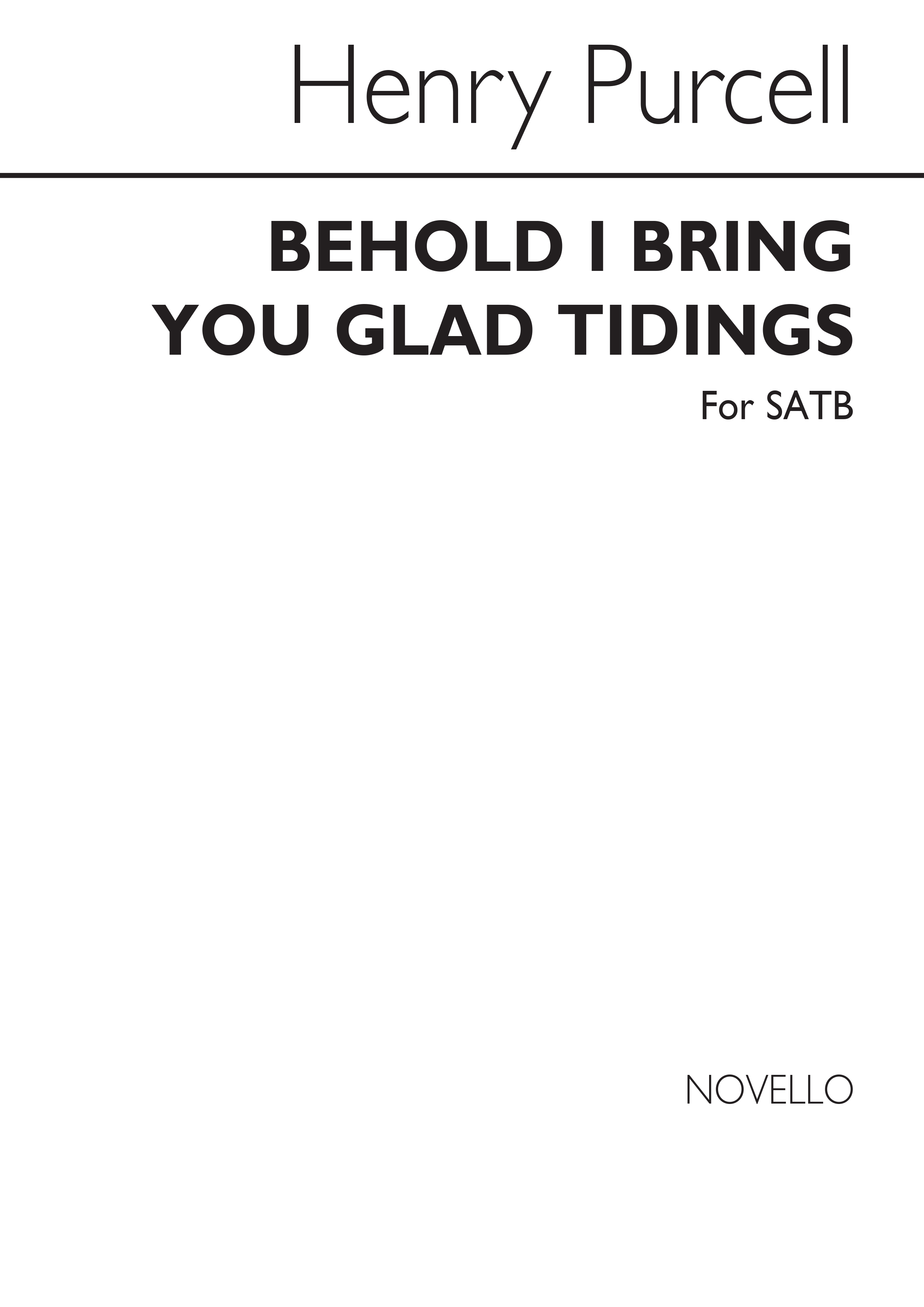 Henry Purcell: Behold I Bring You Glad Tidings: SATB: Single Sheet