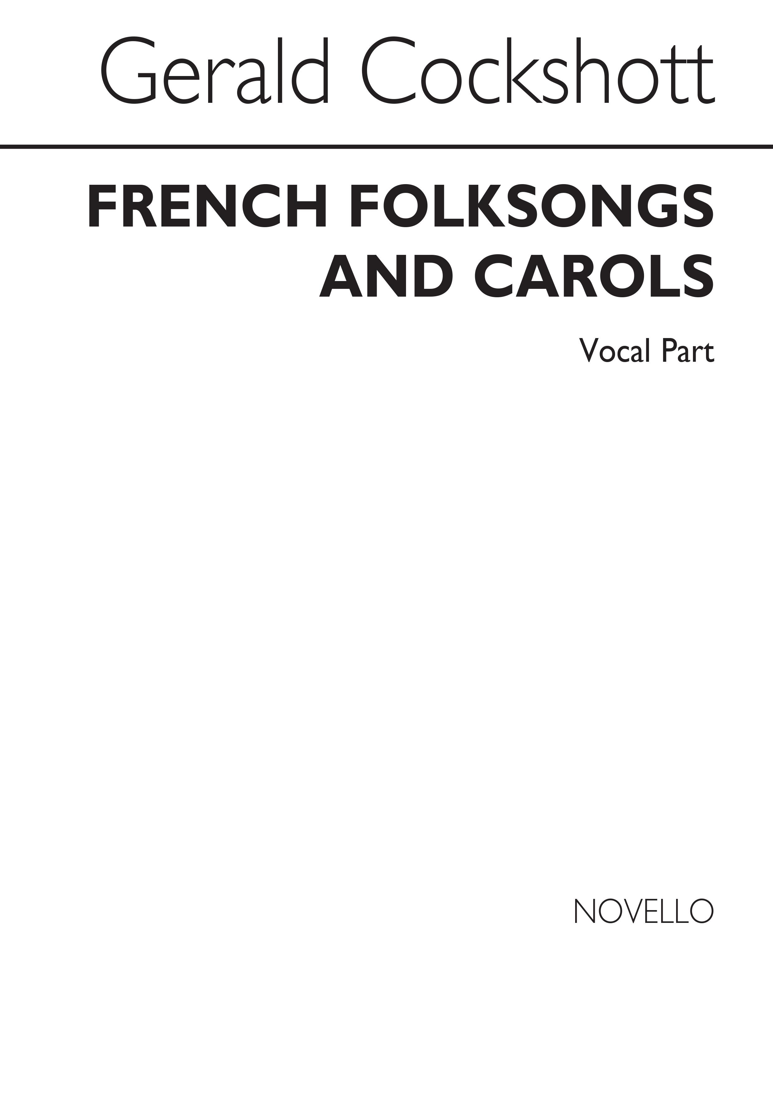 Gerald Wilfred Cockshott: French Folk Songs & Carols - Voice: Voice: Vocal Album