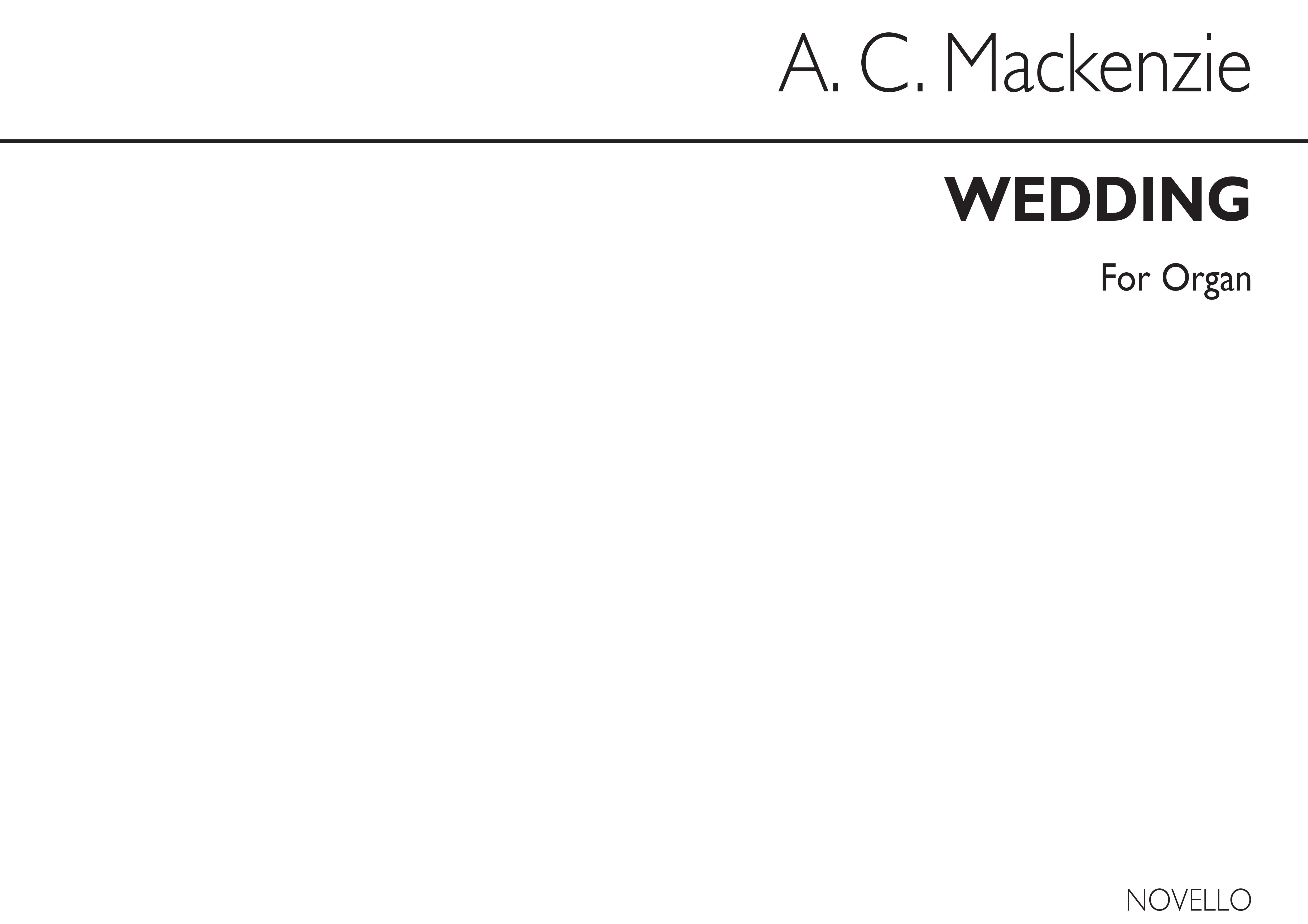 Alexander Mackenzie: Wedding Op27 No.2 Organ: Organ: Instrumental Work