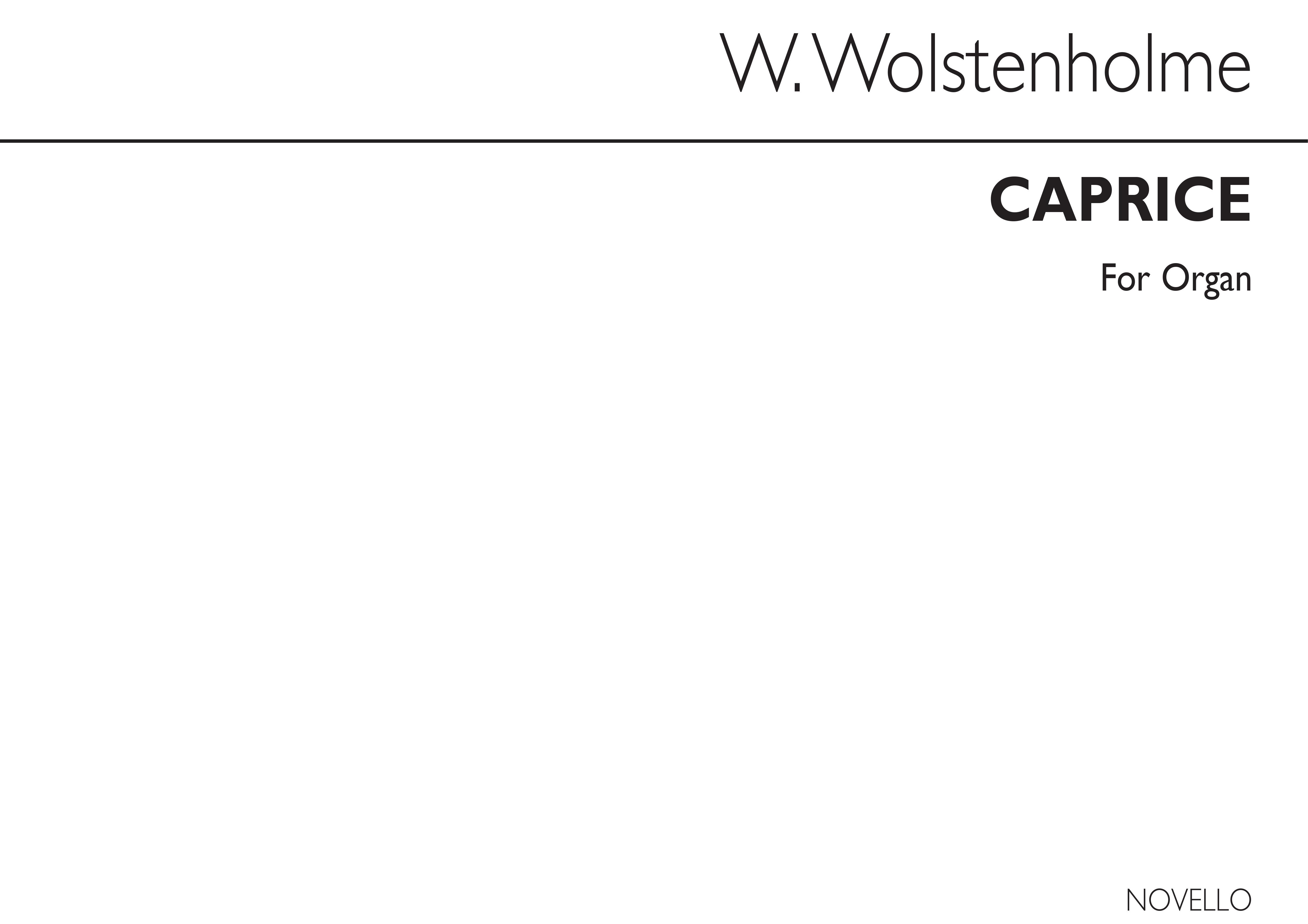 William Wolstenholme: Caprice Organ: Organ: Instrumental Work
