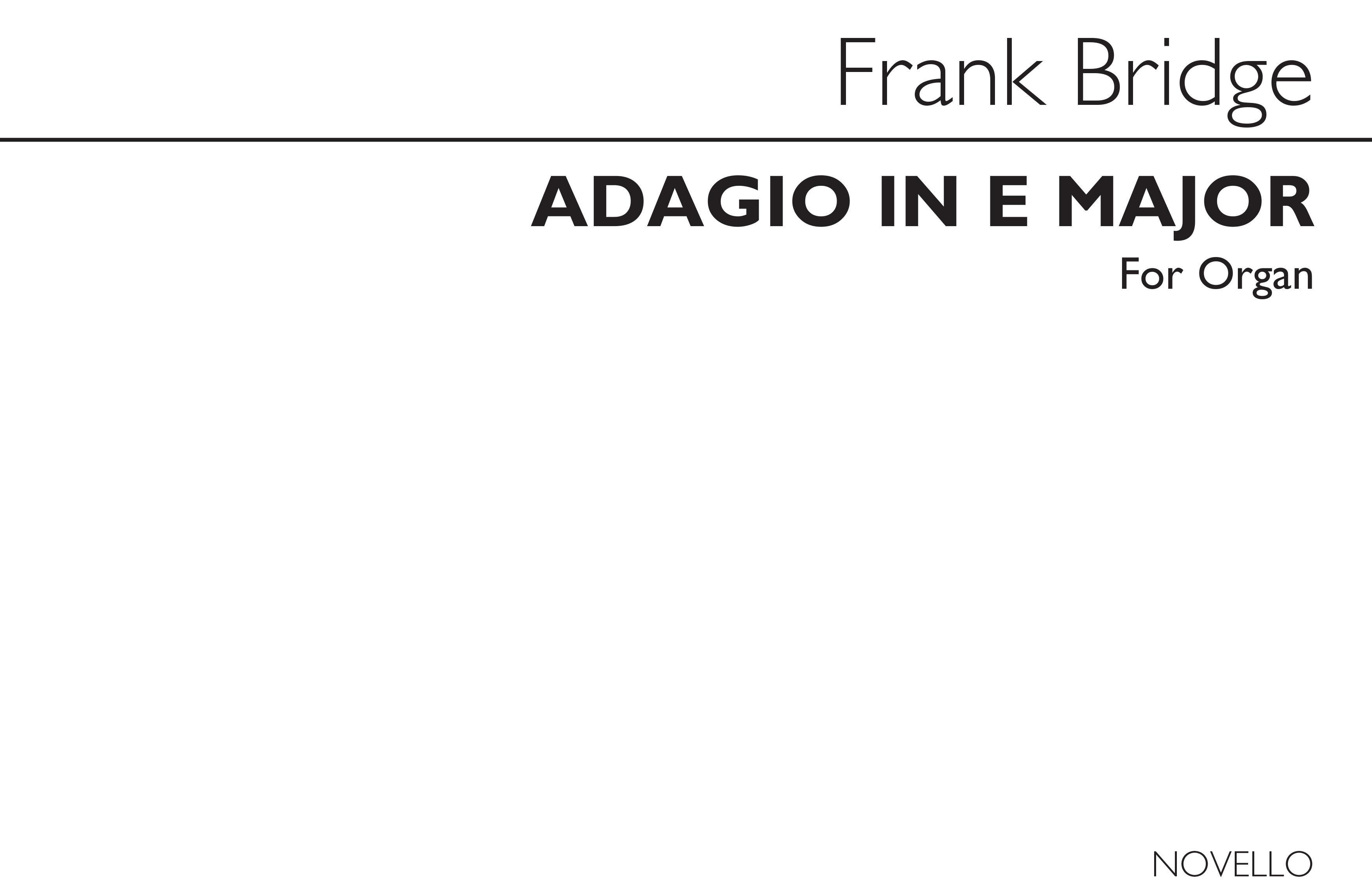 Frank Bridge: Adagio In E For Organ: Organ: Instrumental Work