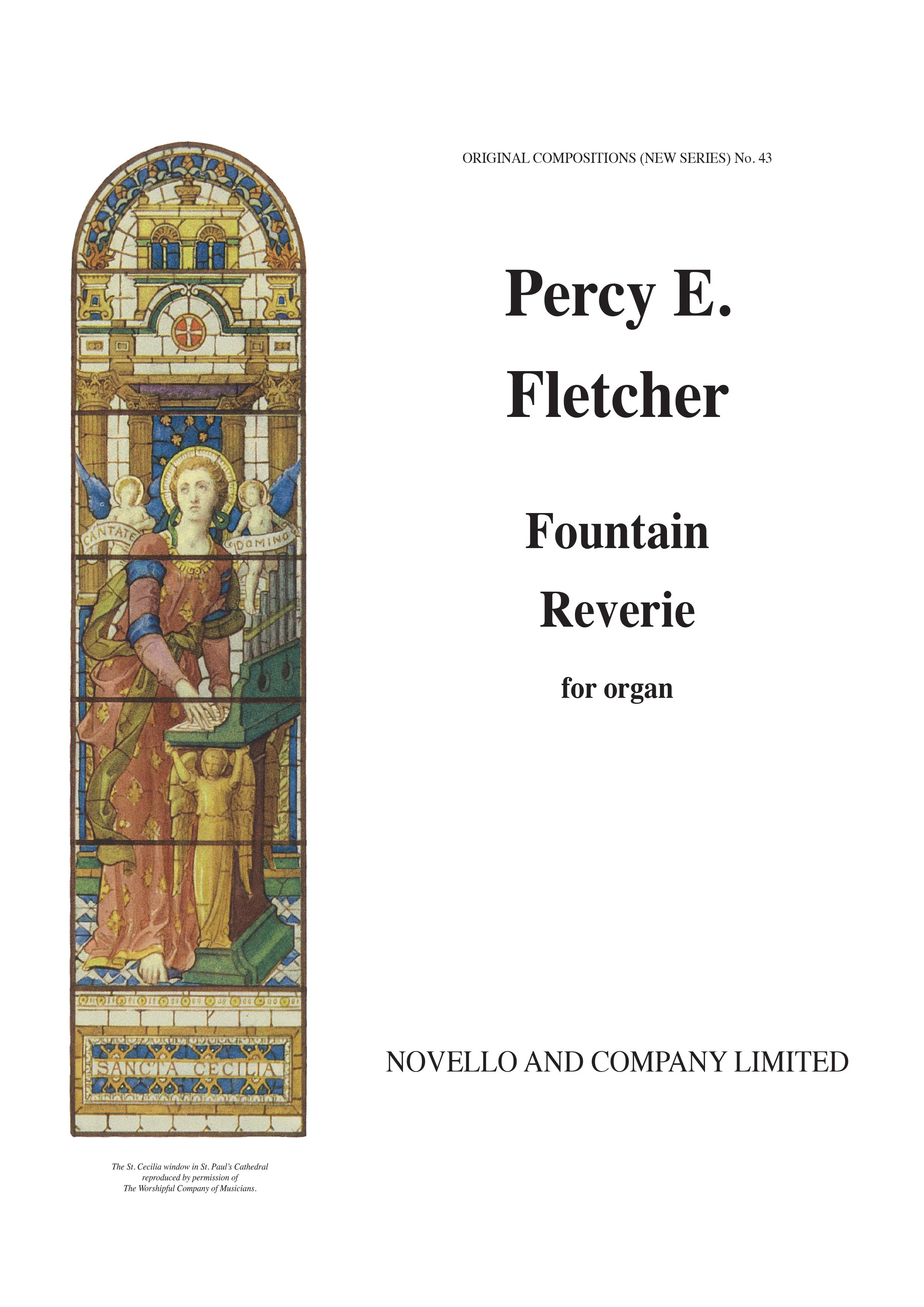 Percy E. Fletcher: Fountain Reverie: Organ: Instrumental Work