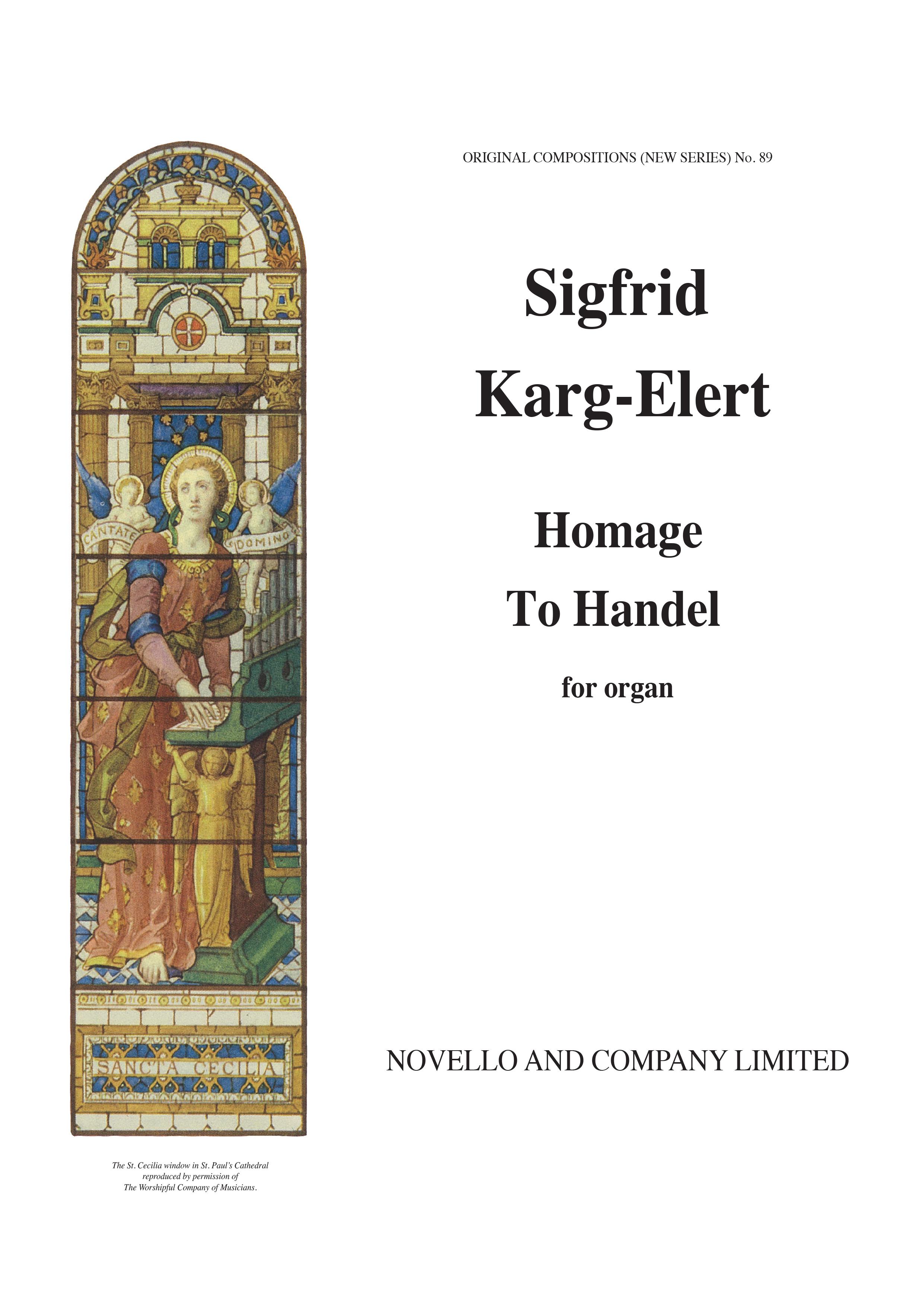 Sigfrid Karg-Elert: Homage To Handel (54 Variations For ): Organ: Instrumental