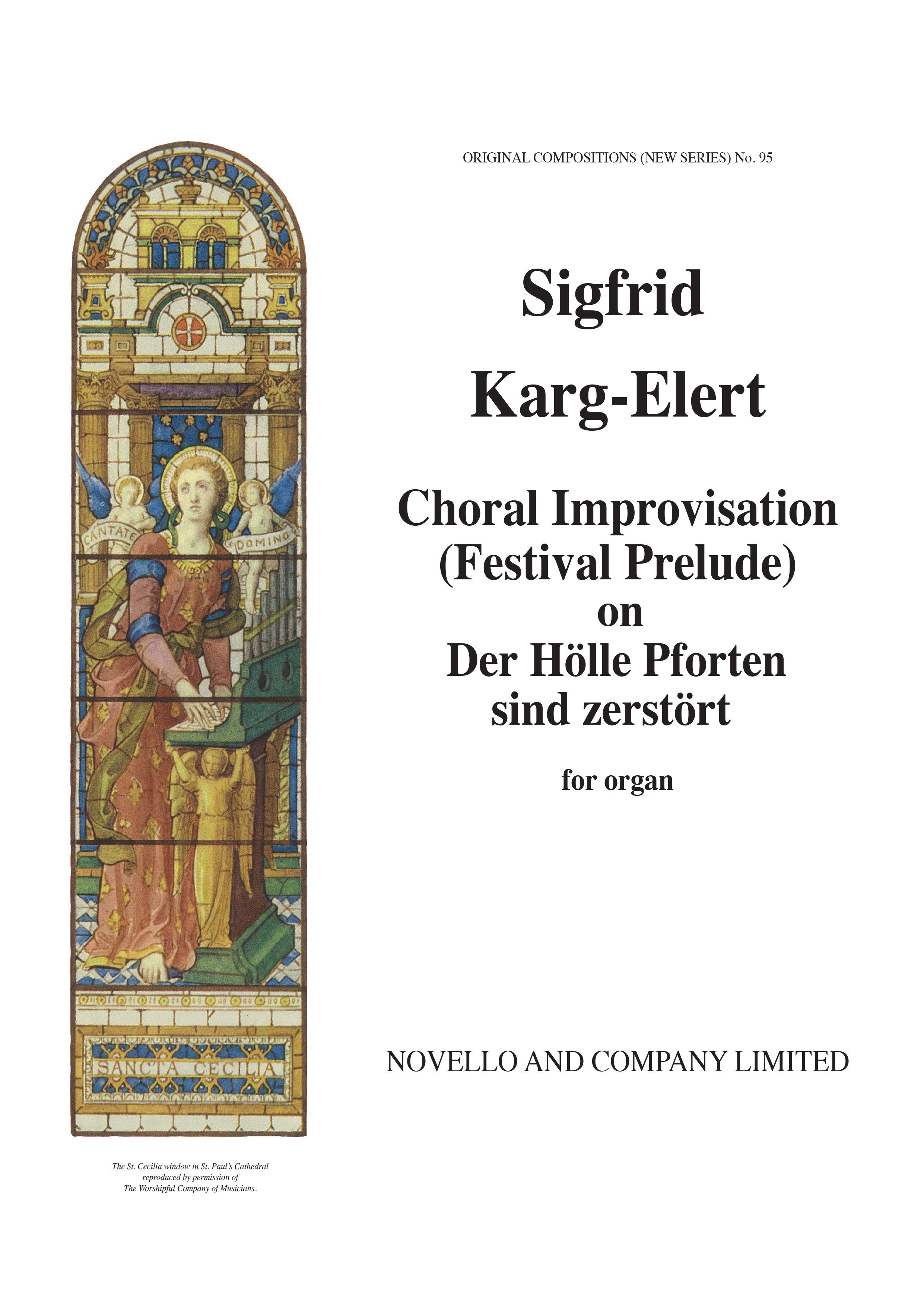 Sigfrid Karg-Elert: Choral Improvisation: Organ: Instrumental Work