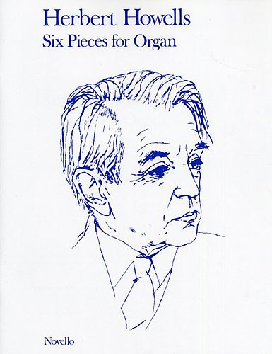 Herbert Howells: Six Pieces for Organ: Organ: Instrumental Album