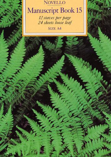 Novello Manuscript Book 15 A4 - Loose Leaf: Manuscript