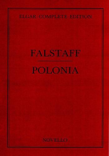 Edward Elgar: Falstaff/Polonia Vol 33 Complete Edition (Paper): Orchestra: Score