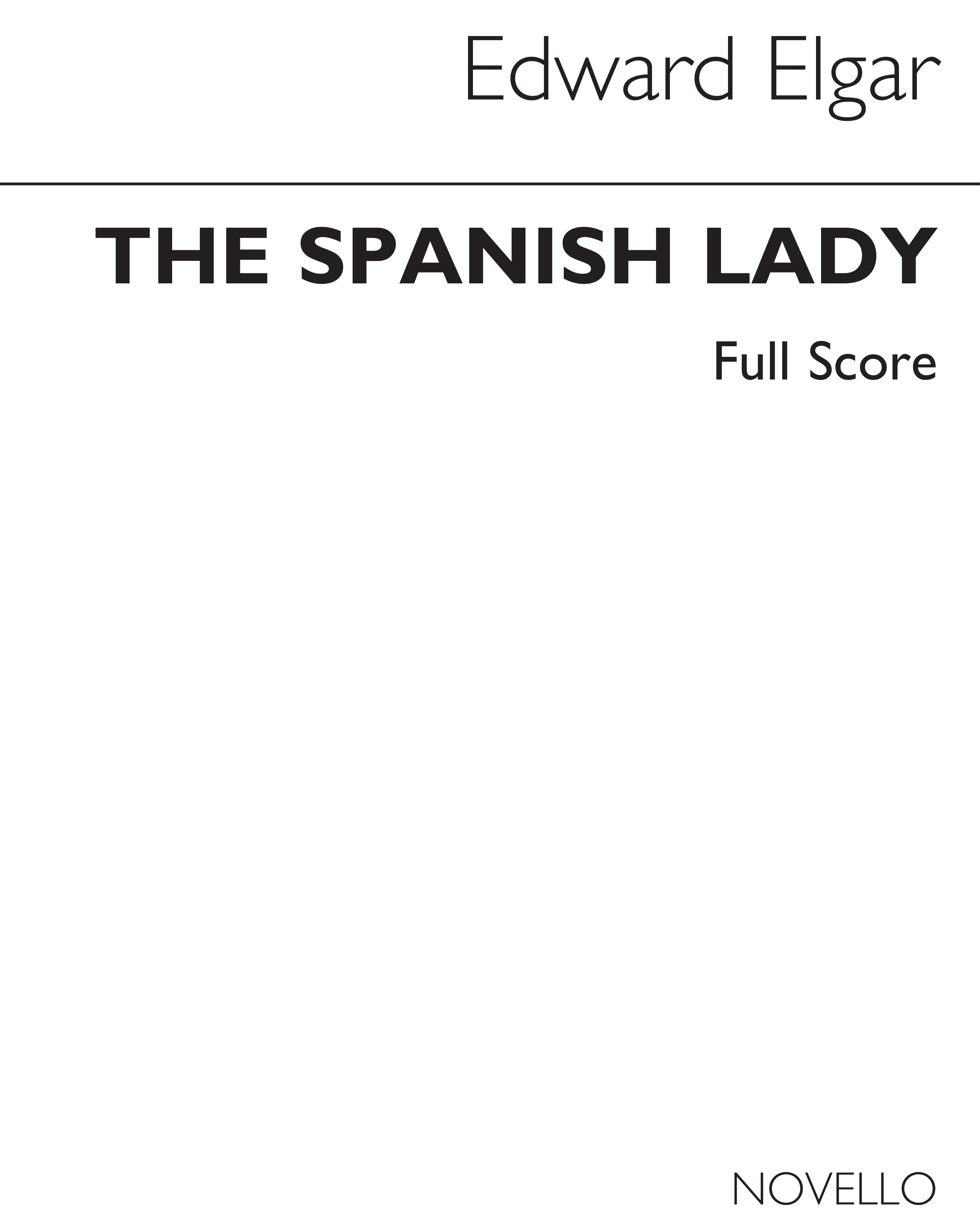 Edward Elgar: Spanish Lady - Complete Edition (Paper): SATB: Score