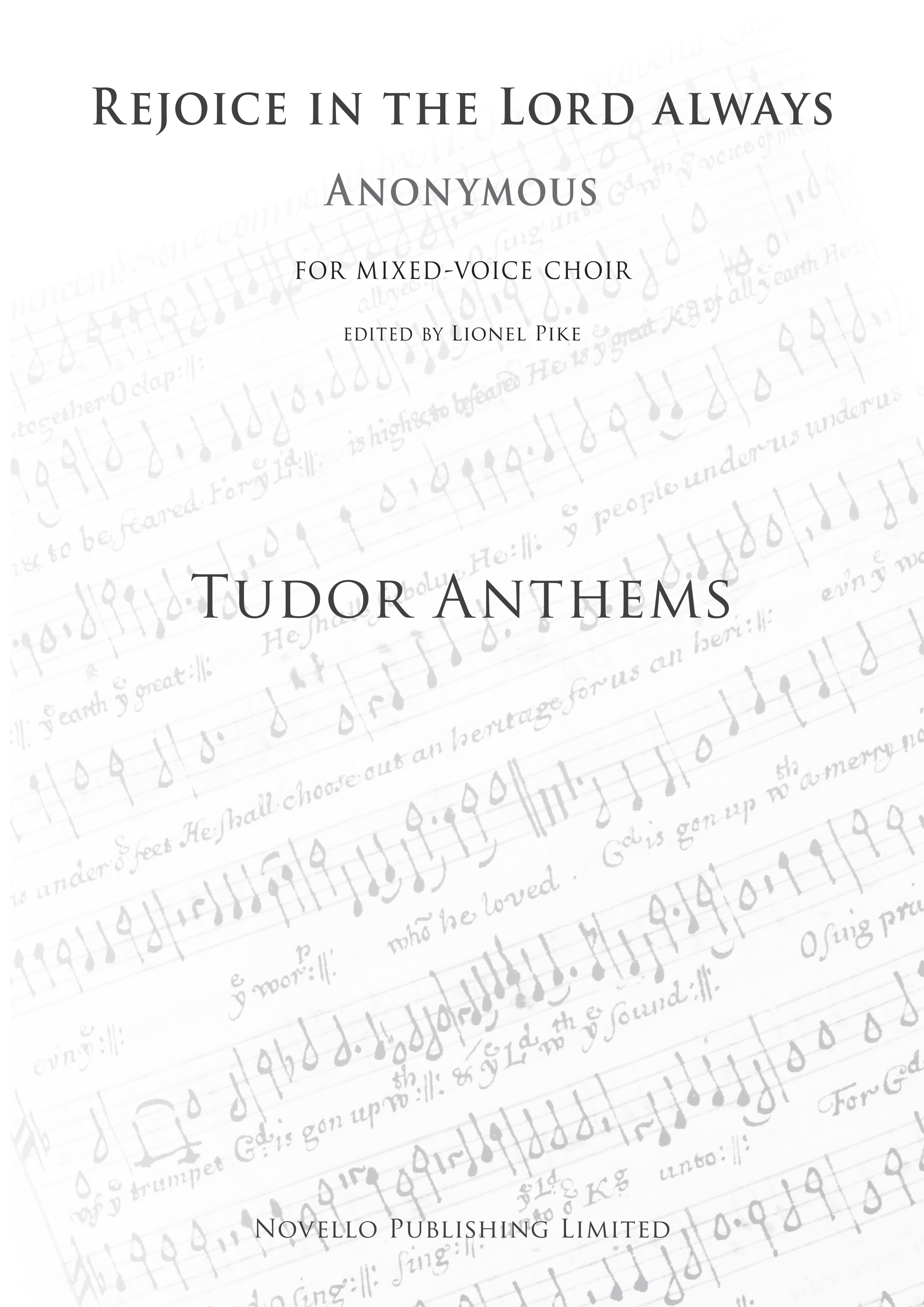 Rejoice In The Lord Always (Tudor Anthems): SATB: Vocal Score