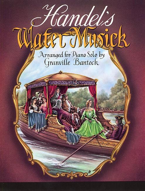 Georg Friedrich Händel: Water Music: Piano: Instrumental Work