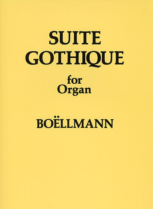 Léon Boëllmann: Suite Gothique For Organ Op.25: Organ: Instrumental Work
