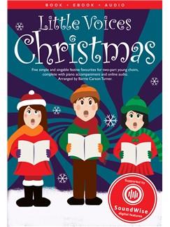 Little Voices - Christmas: 2-Part Choir: Vocal Score