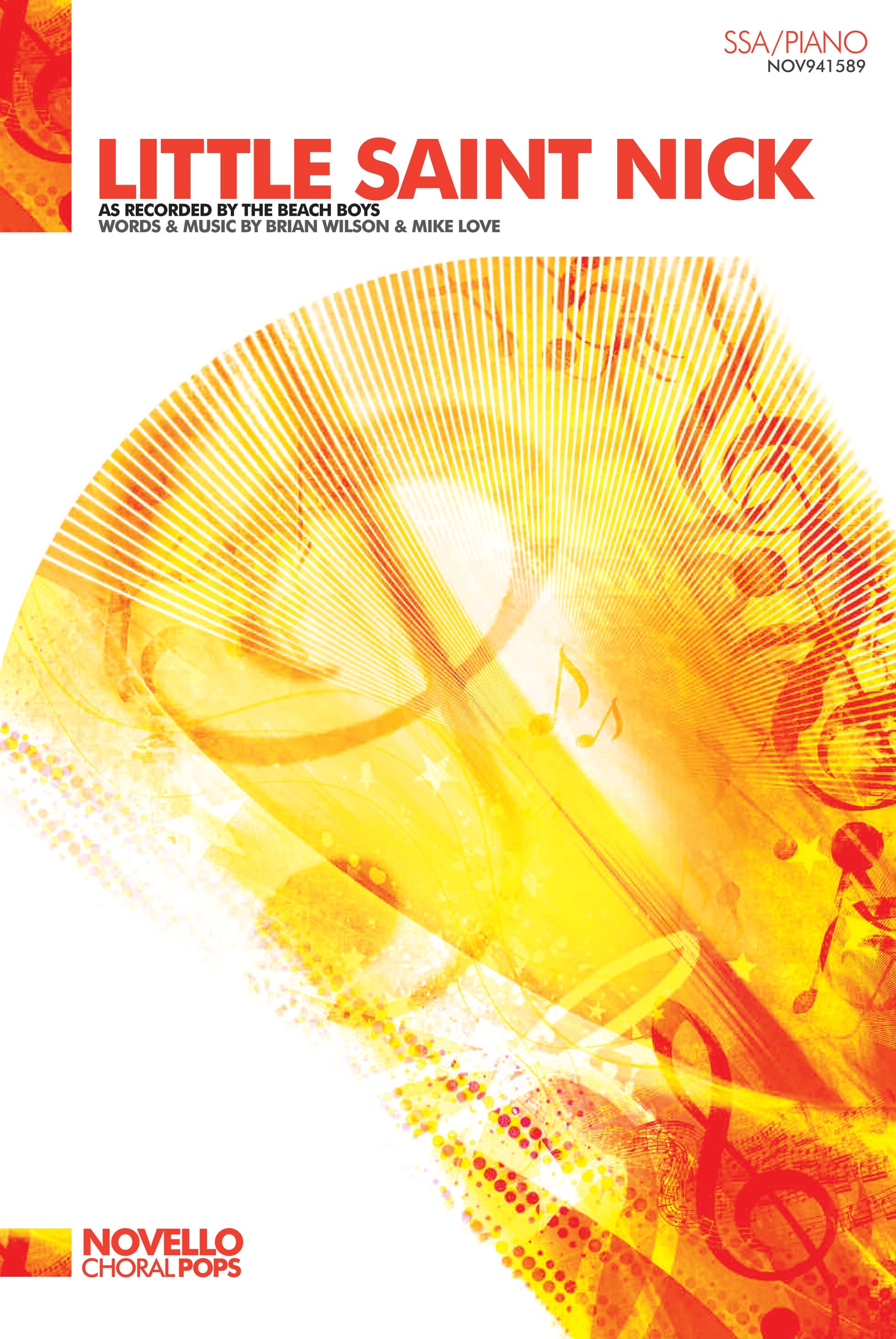 Brian Wilson Mike Love: Little Saint Nick: SSA: Vocal Score