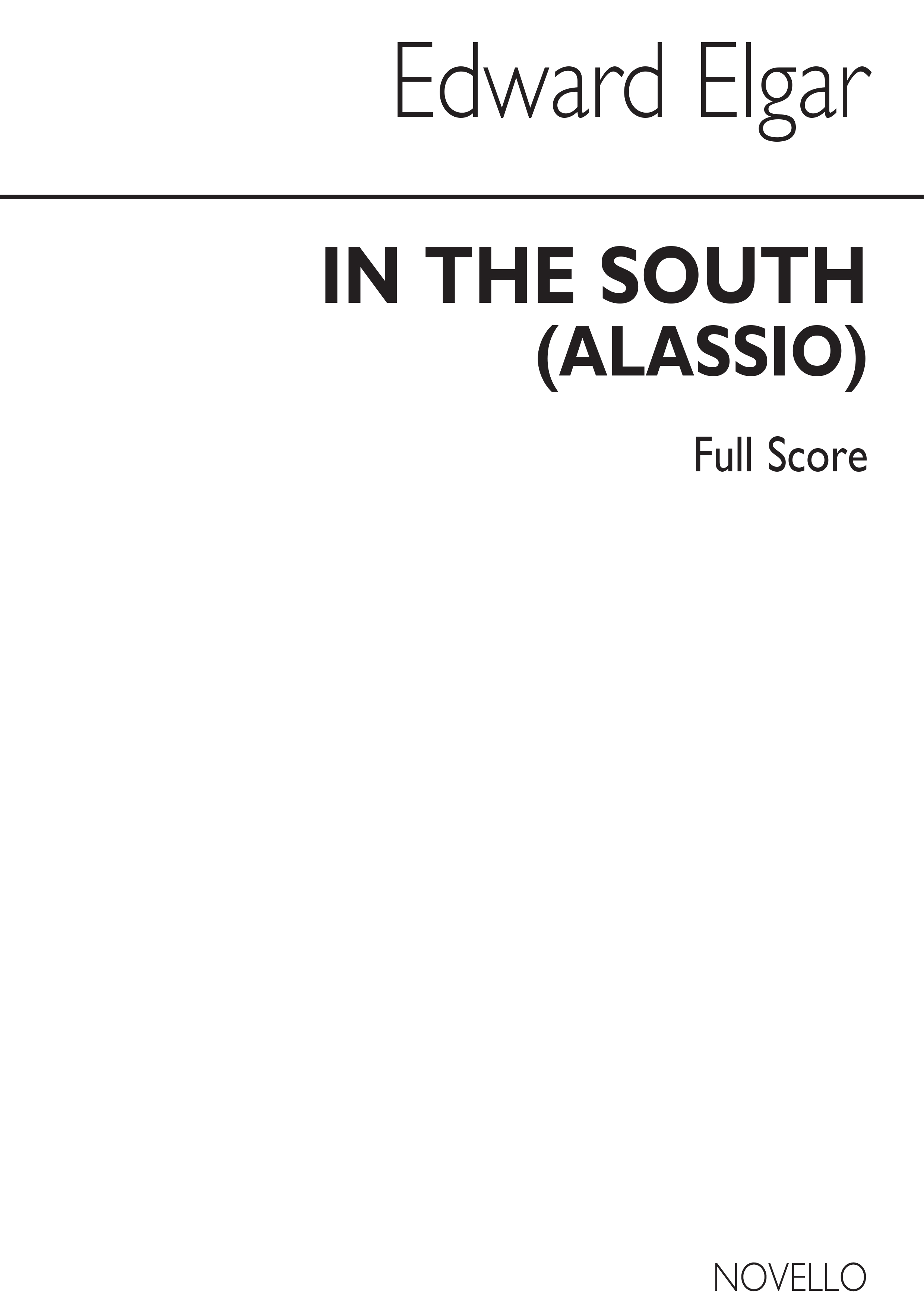Edward Elgar: In The South Overture (Alassio) - Full Score: Orchestra: Score