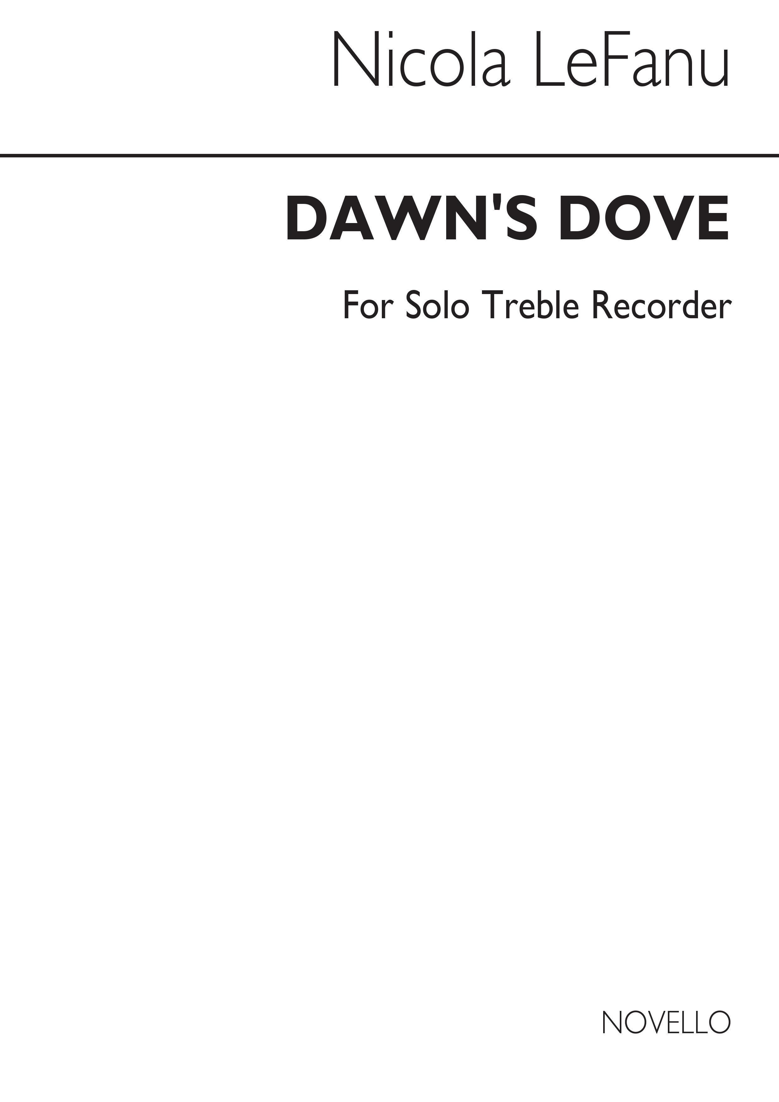 Nicola LeFanu: Dawn's Dove For Solo Recorder: Descant Recorder: Instrumental