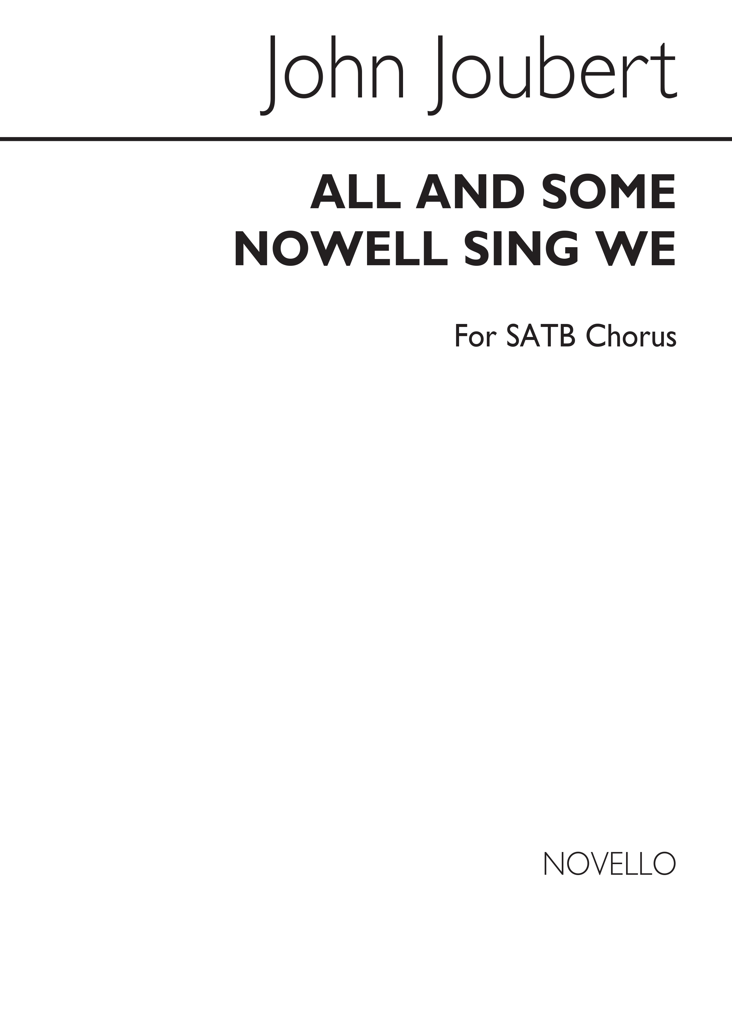 John Joubert: All And Some Nowell Sing We: SATB: Vocal Score