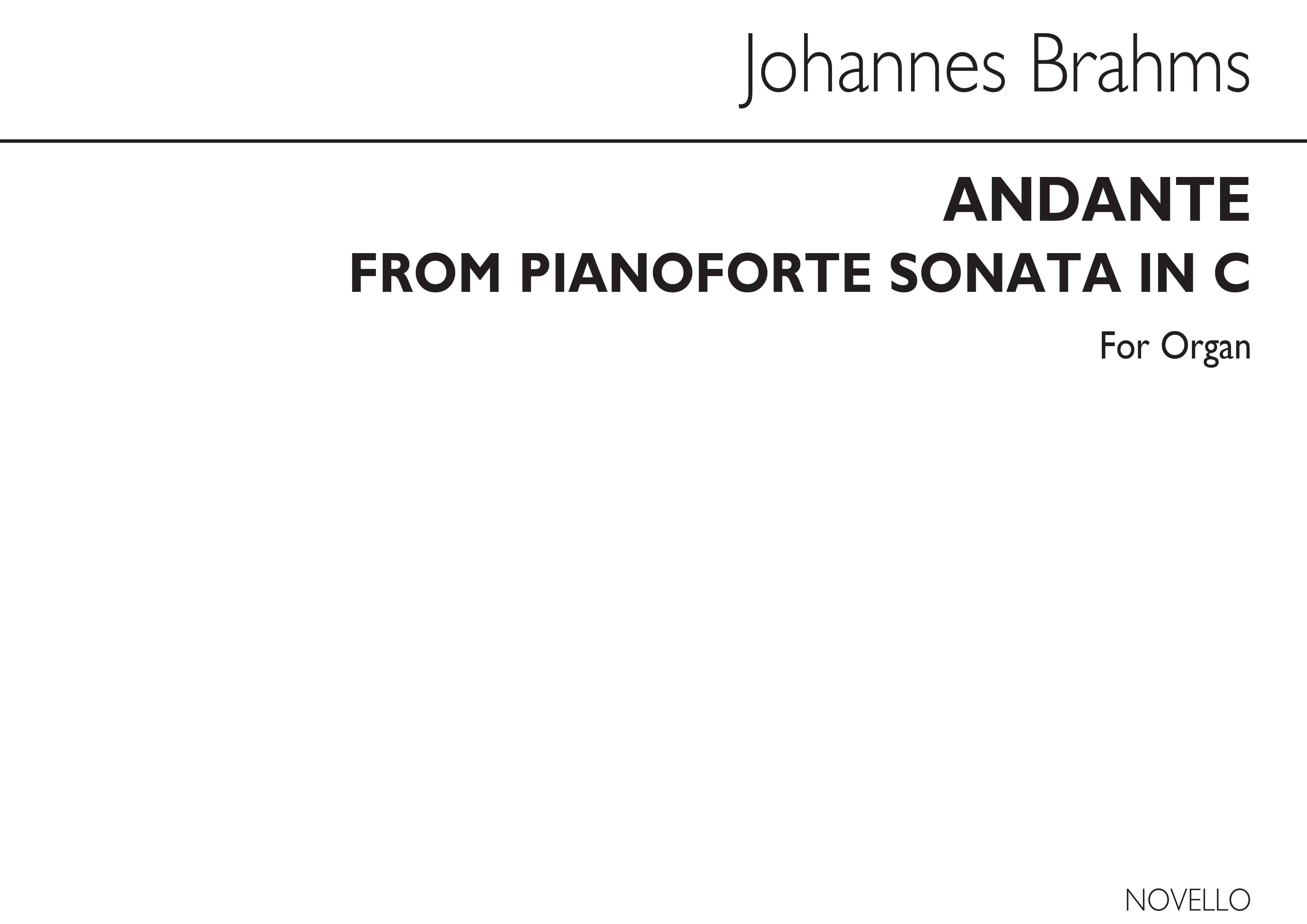 Johannes Brahms: Brahms Andante Organ: Organ: Instrumental Work
