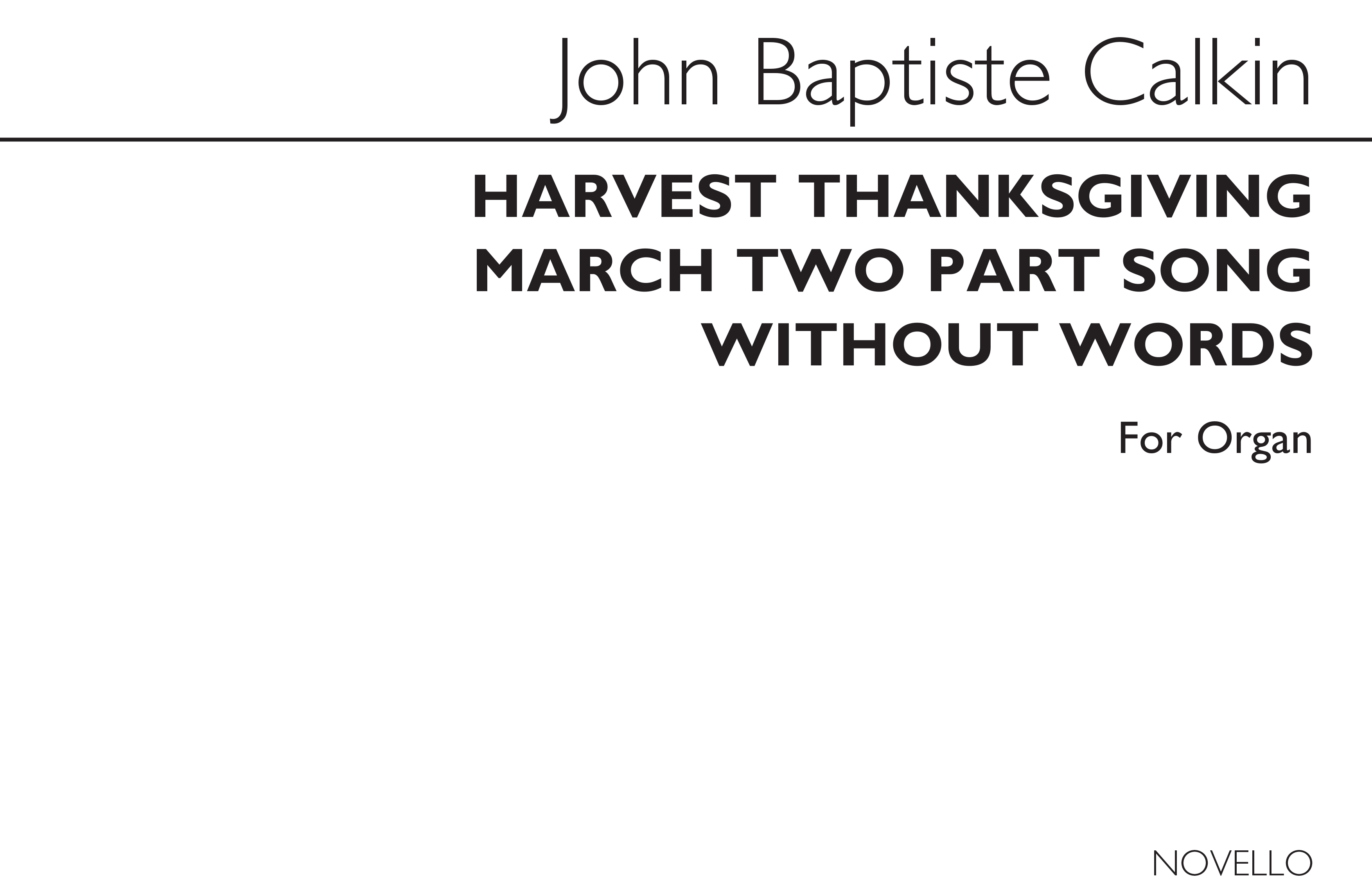 John Baptiste Calkin: Harvest Thanksgiving March And Two-Part Song: Organ: