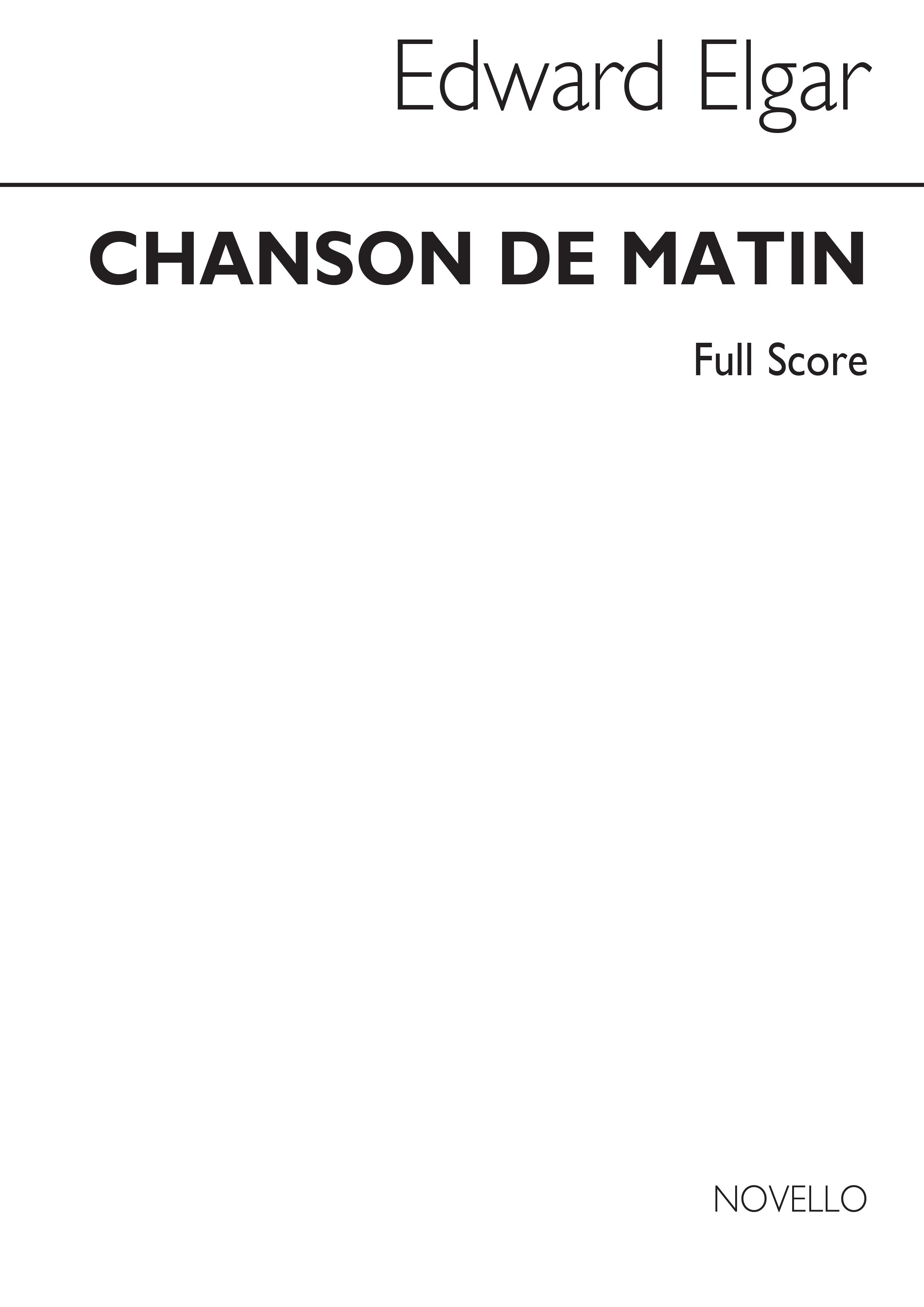 Edward Elgar: Chanson De Matin (Full Score): Orchestra: Score