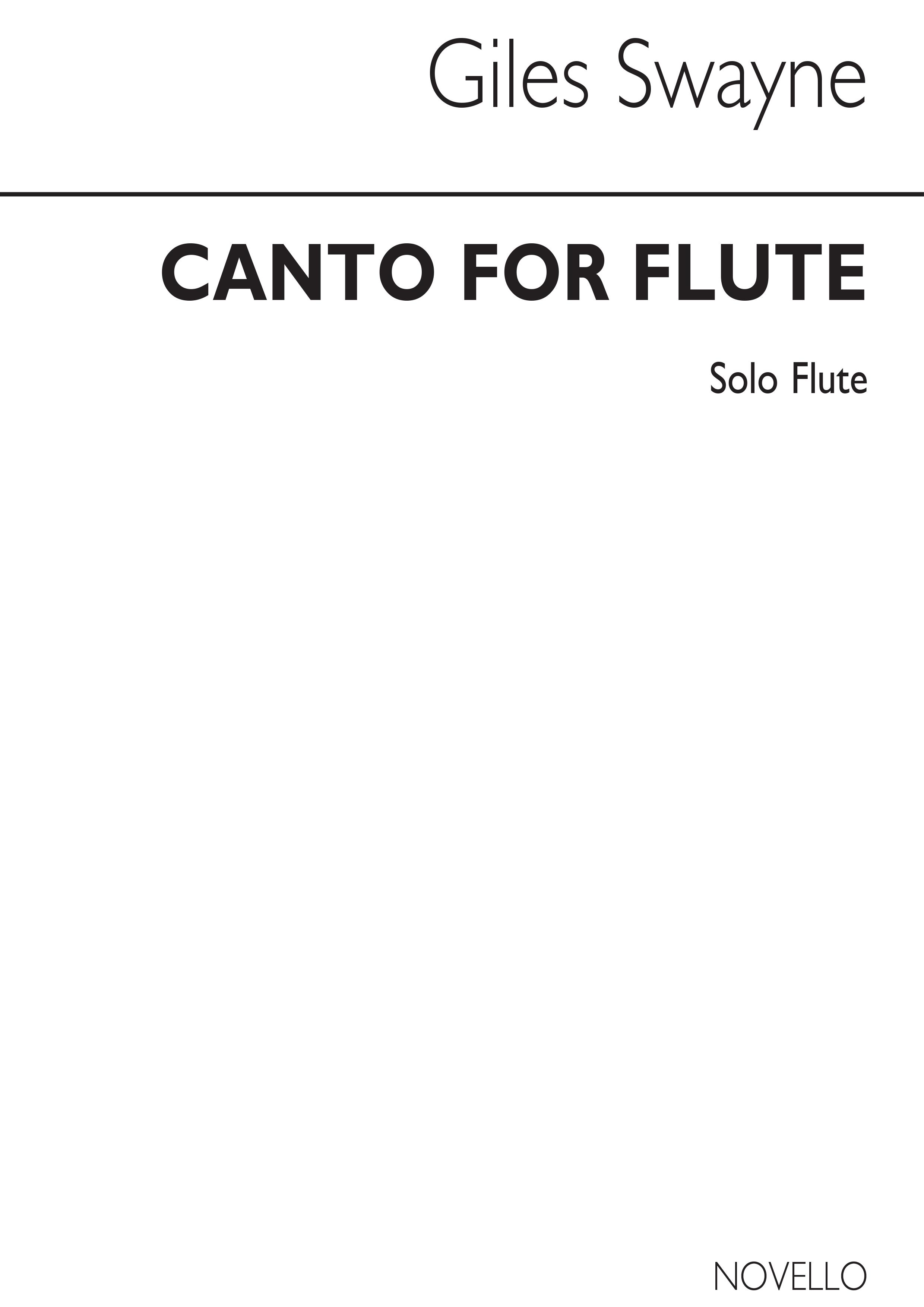 Giles Swayne: Canto For Flute: Flute: Single Sheet