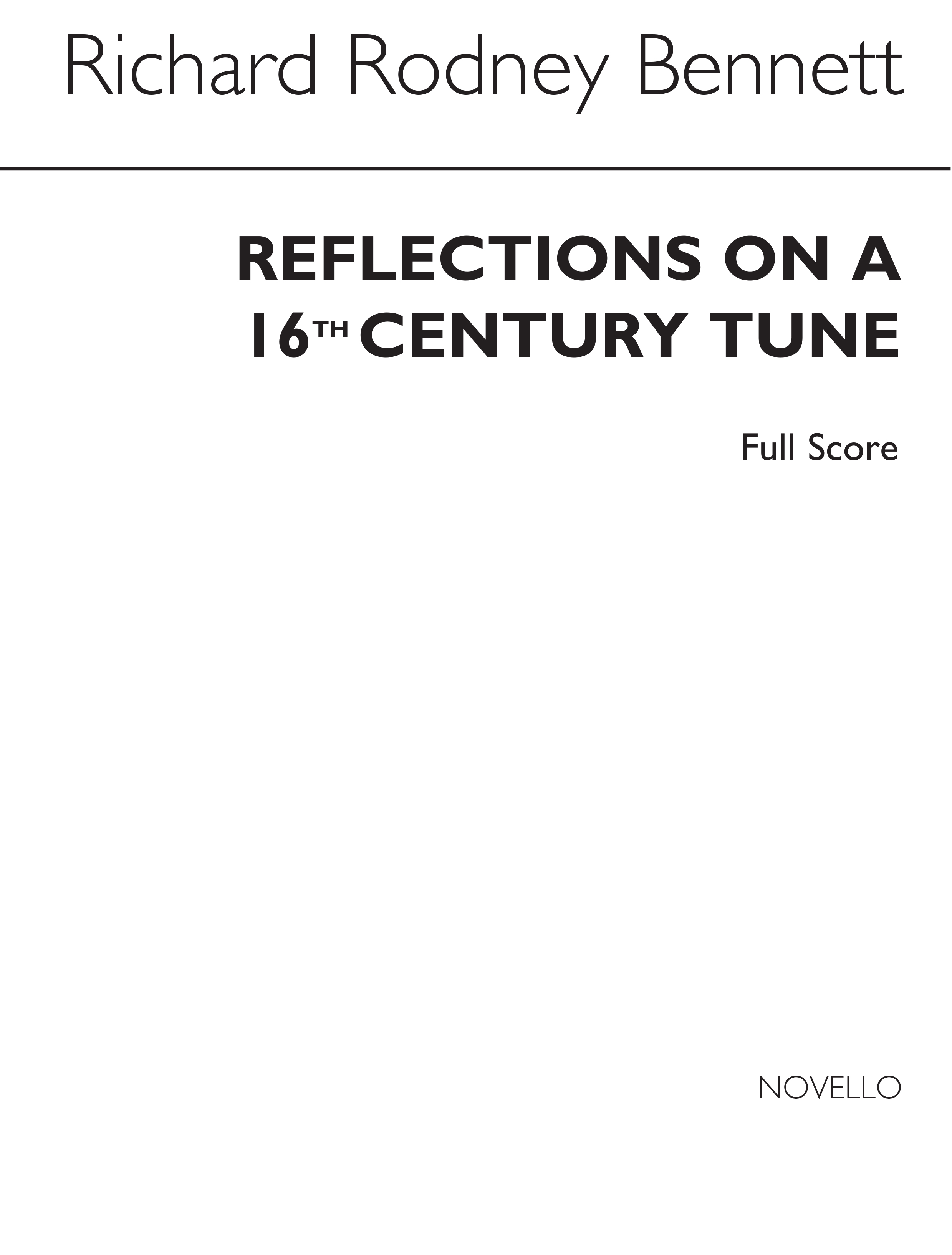 Richard Rodney Bennett: Reflections On A 16th Century Tune: Wind Ensemble: Score