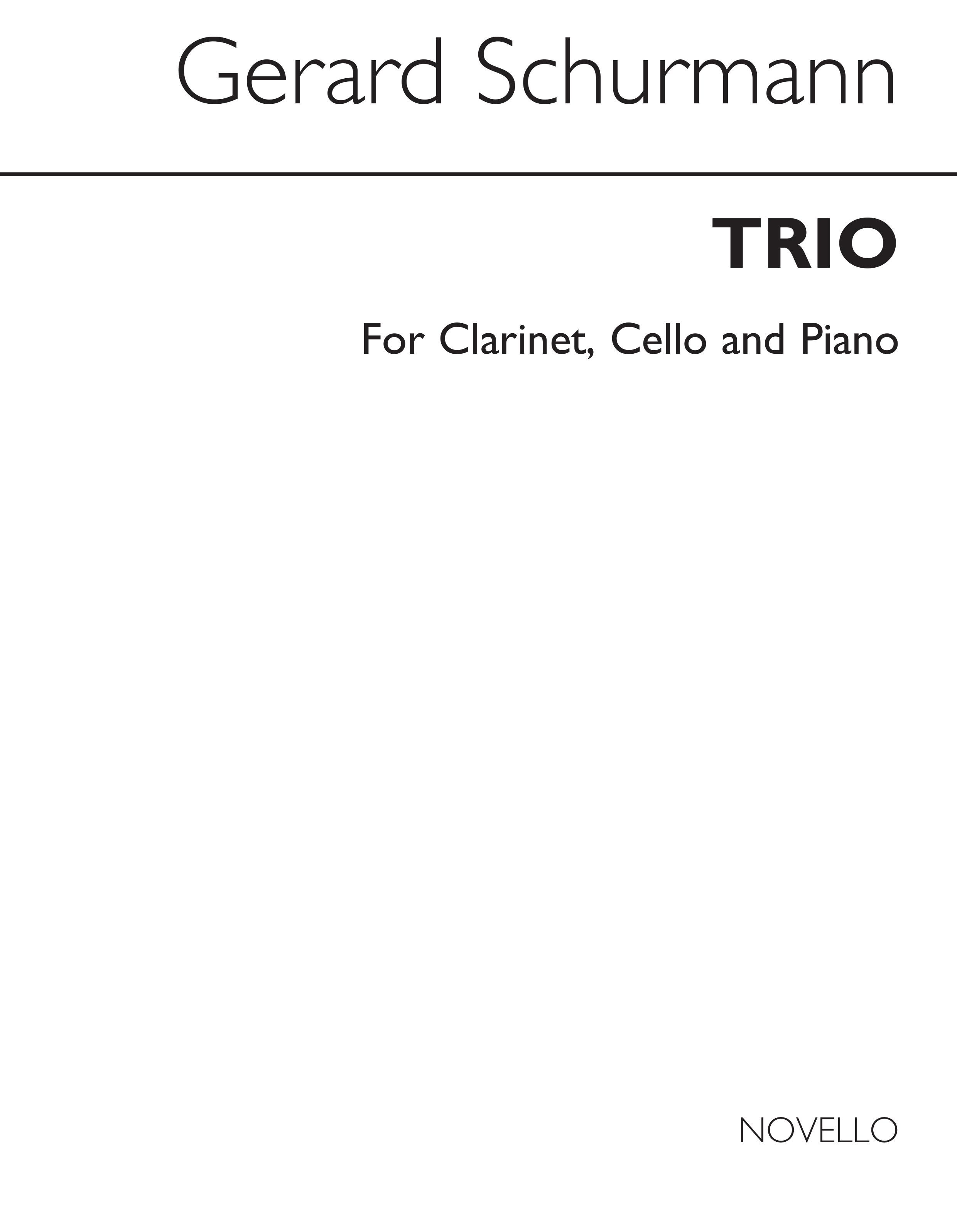 Gerard Schurmann: G Trio Clarinet And Cello And Piano: Chamber Ensemble: