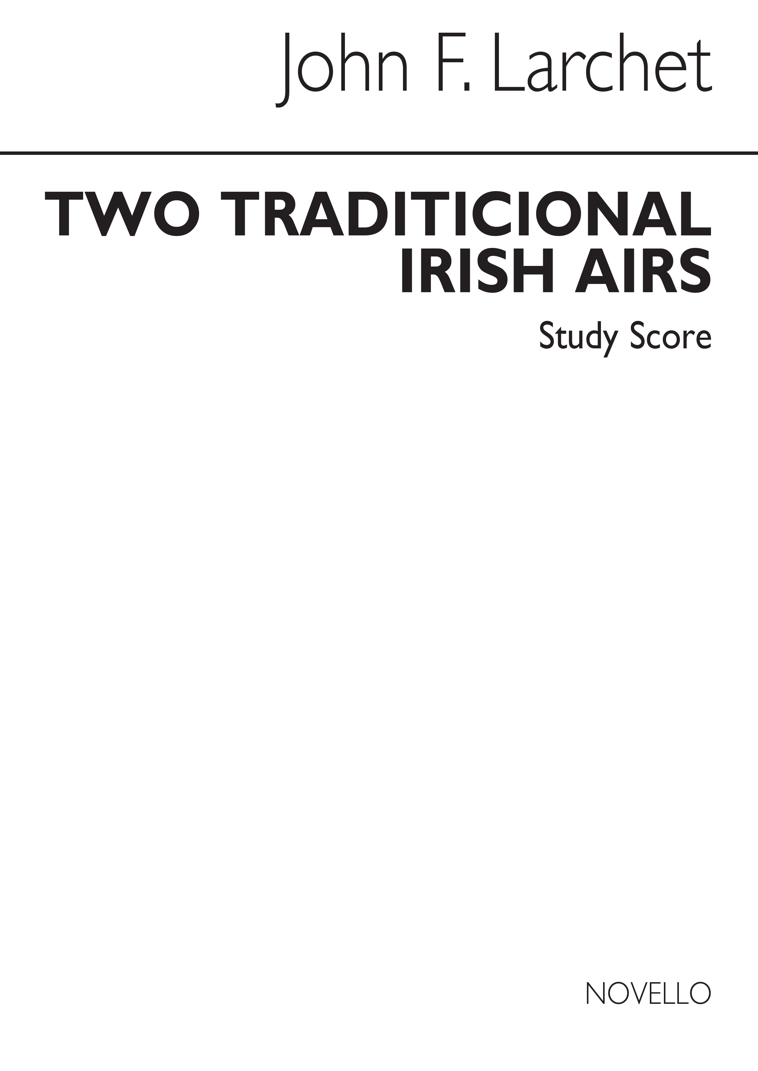 John Larchet: Two Traditional Irish Airs: String Ensemble: Study Score