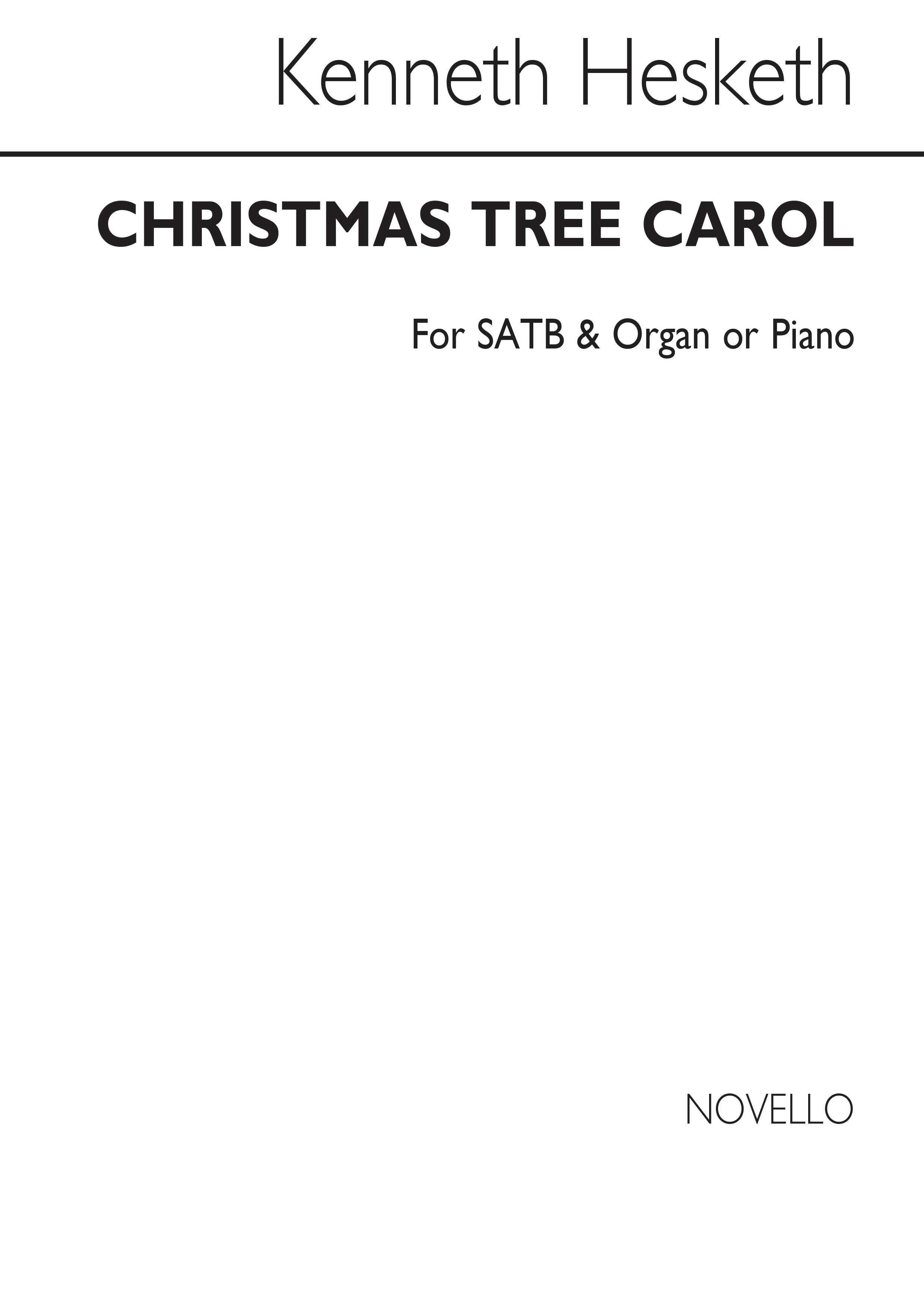 Kenneth Hesketh: Christmas Tree Carol: SATB: Vocal Score
