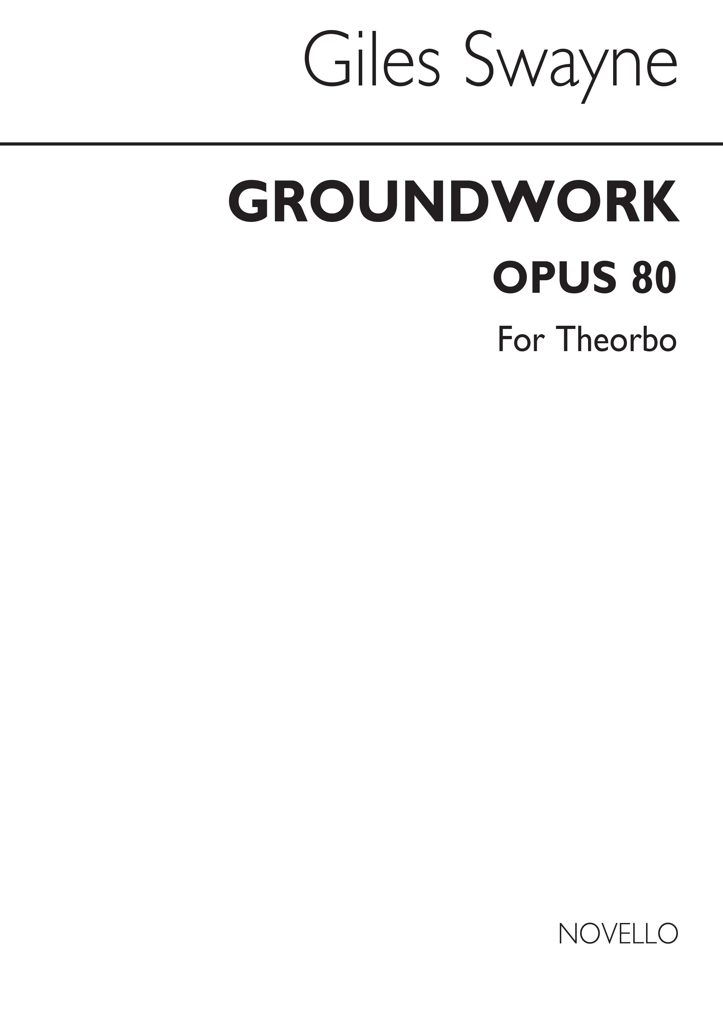 Giles Swayne: Groundwork Op.80: Lute: Instrumental Work