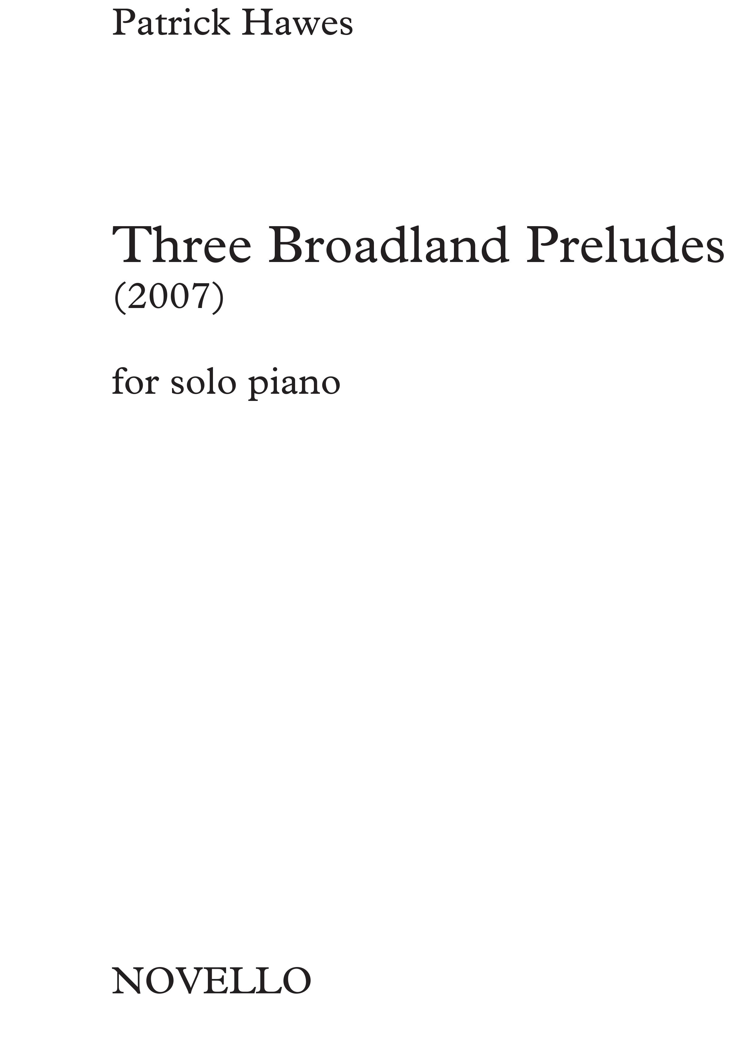 Patrick Hawes: Three Broadland Preludes: Piano: Instrumental Album