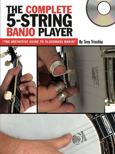 Tony Trischka: The Complete 5-String Banjo Player (Book/CD): Banjo: Instrumental