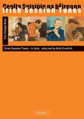 Irish Session Tunes: Orange Book: Violin: Mixed Songbook