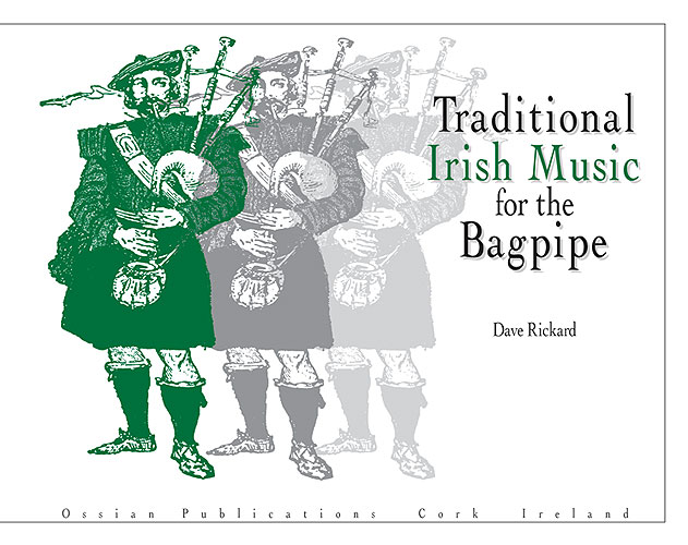 Dave Rickard: Traditional Irish Music For The Bagpipe: Bagpipes: Instrumental
