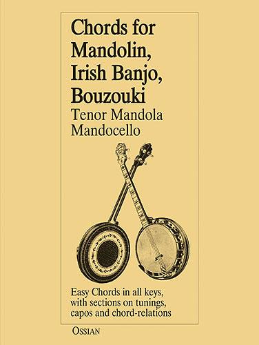 John Loesberg: Chords For Mandolin  Irish Banjo  Bouzouki: Banjo: Instrumental