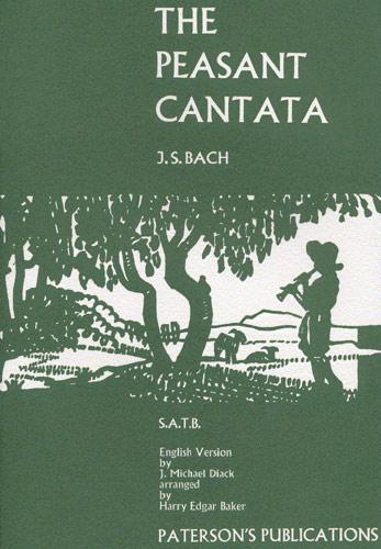 Johann Sebastian Bach: The Peasant Cantata: Voice: Vocal Score