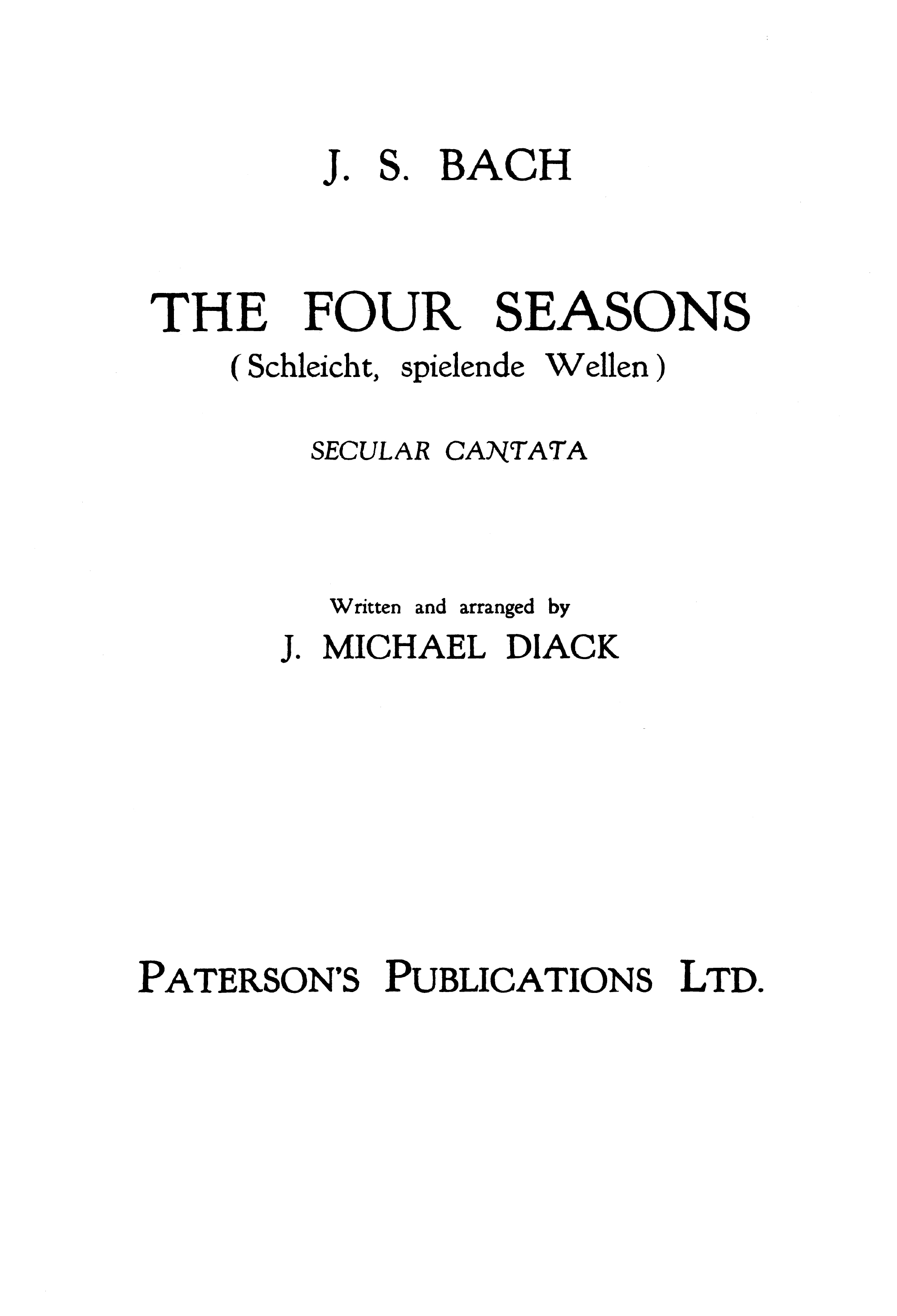Johann Sebastian Bach: Four Seasons: SATB: Vocal Score