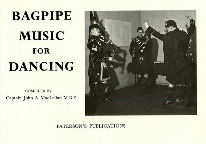 Captain John A. MacLellan: Bagpipe Music For Dancing: Bagpipes: Instrumental